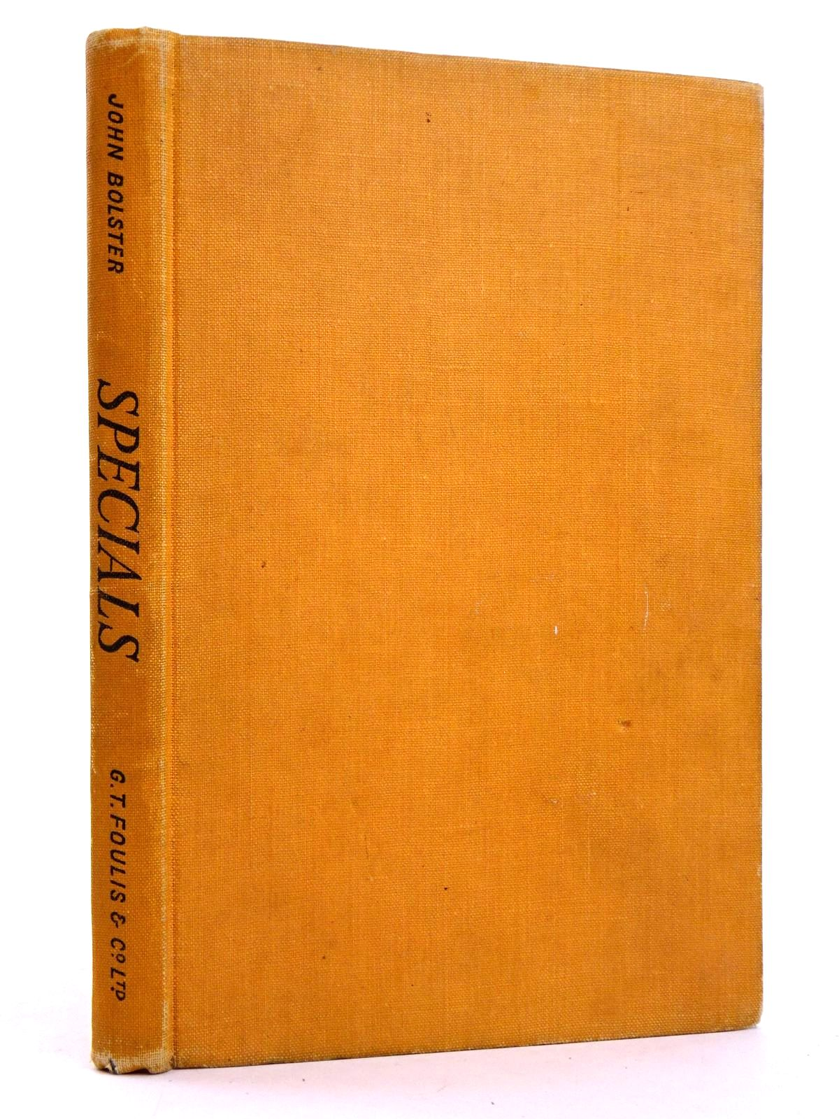Photo of SPECIALS written by Bolster, John published by G.T. Foulis & Co. Ltd. (STOCK CODE: 1818434)  for sale by Stella & Rose's Books