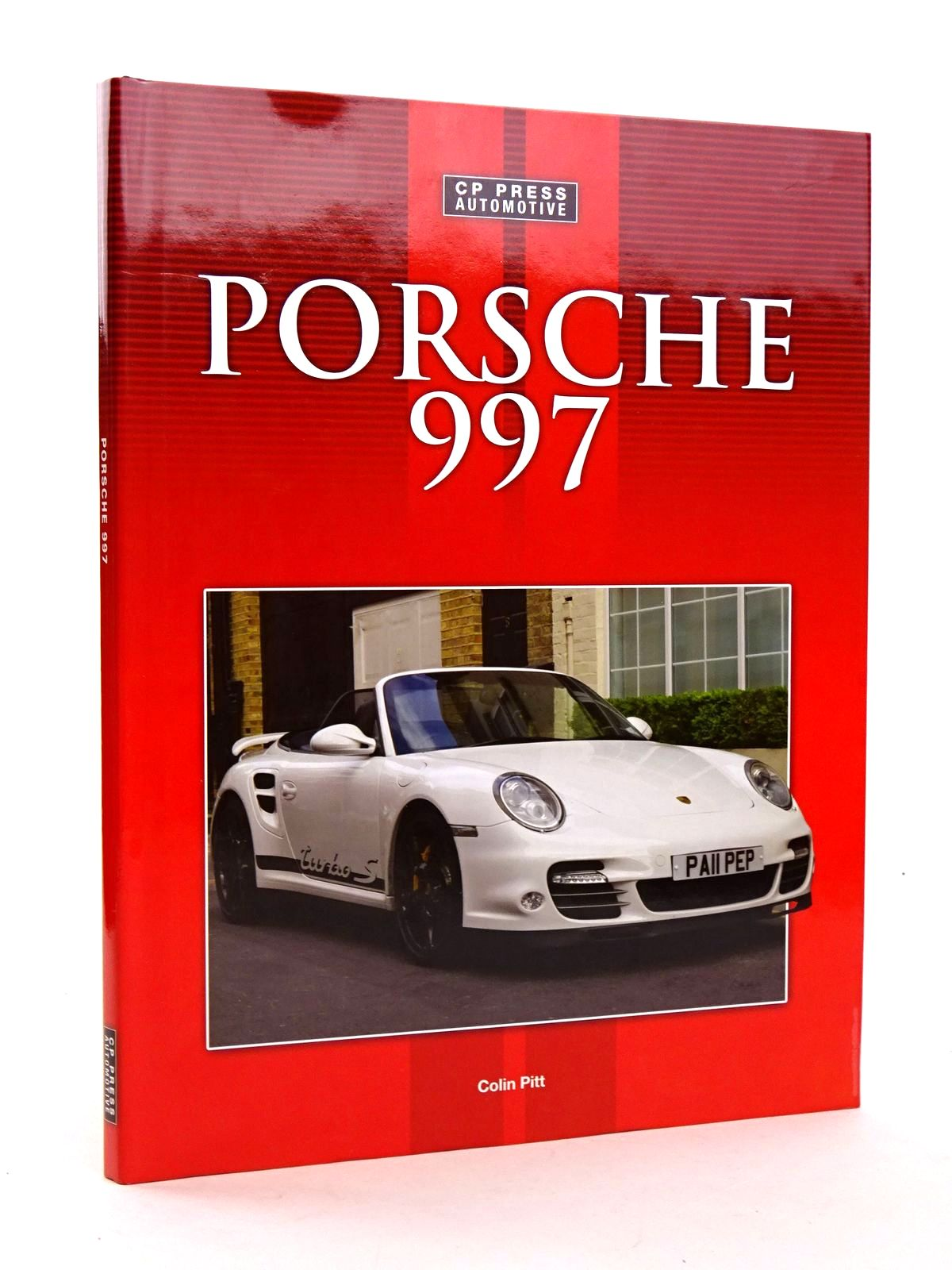 Photo of PORSCHE 997 written by Pitt, Colin published by CP Press (STOCK CODE: 1818437)  for sale by Stella & Rose's Books