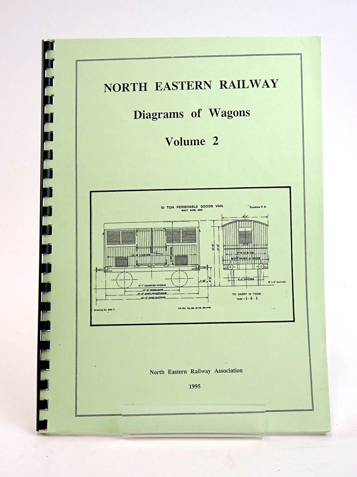 Photo of NORTH EASTERN RAILWAY: DIAGRAMS OF WAGONS VOLUME 2- Stock Number: 1818441