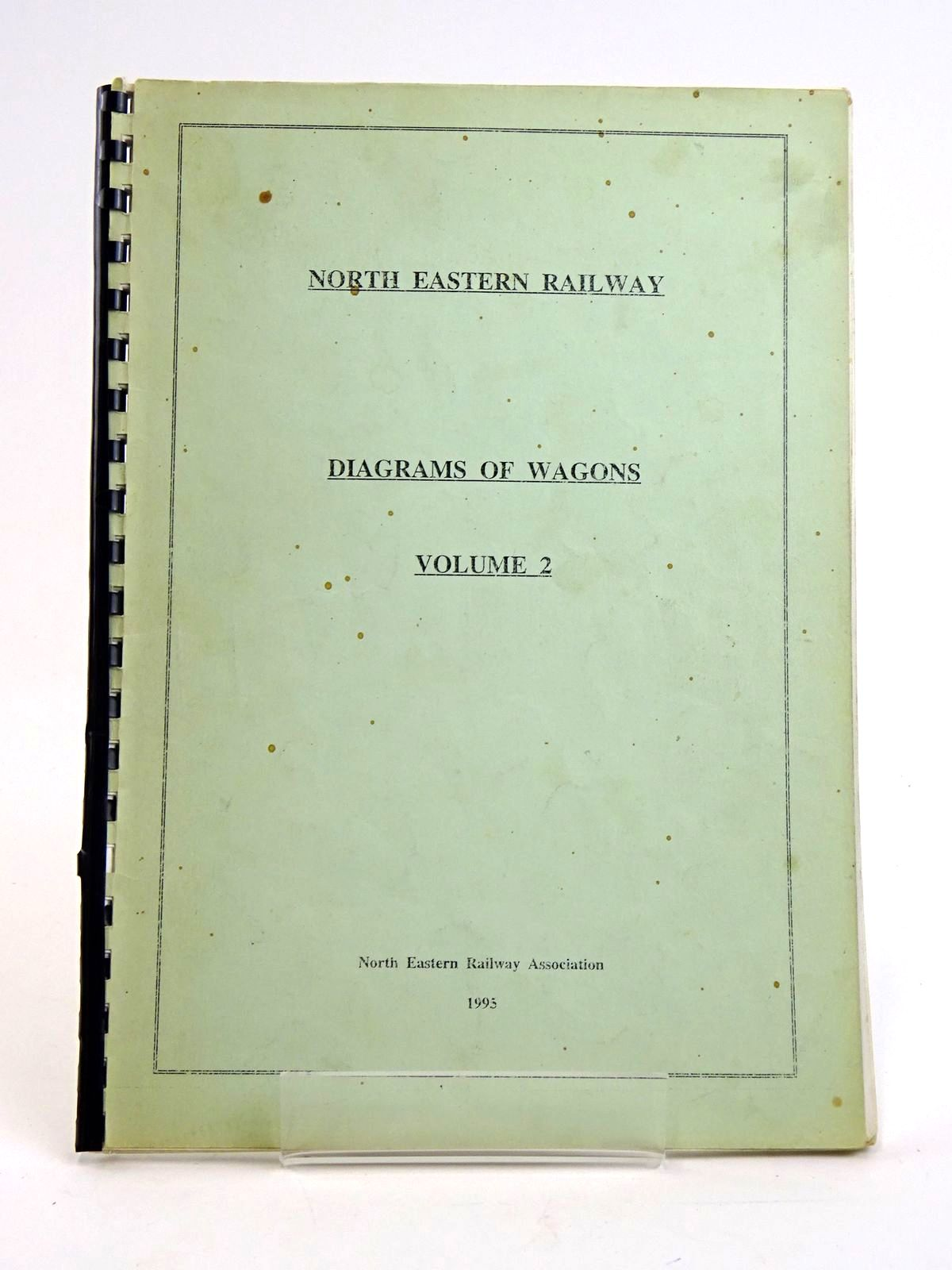Photo of NORTH EASTERN RAILWAY: DIAGRAMS OF WAGONS VOLUME 2 published by The North Eastern Railway Association (STOCK CODE: 1818446)  for sale by Stella & Rose's Books