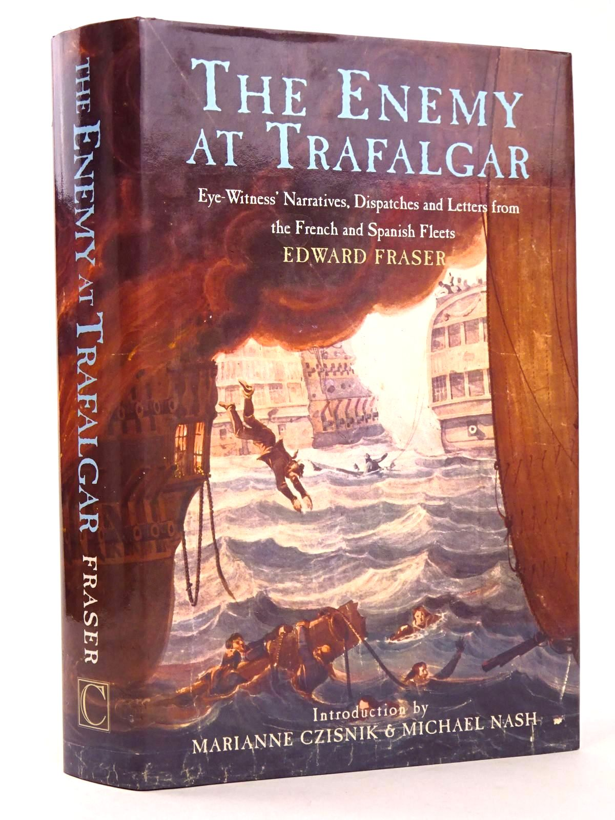 Photo of THE ENEMY AT TRAFALGAR written by Fraser, Edward published by Chatham Publishing (STOCK CODE: 1818455)  for sale by Stella & Rose's Books