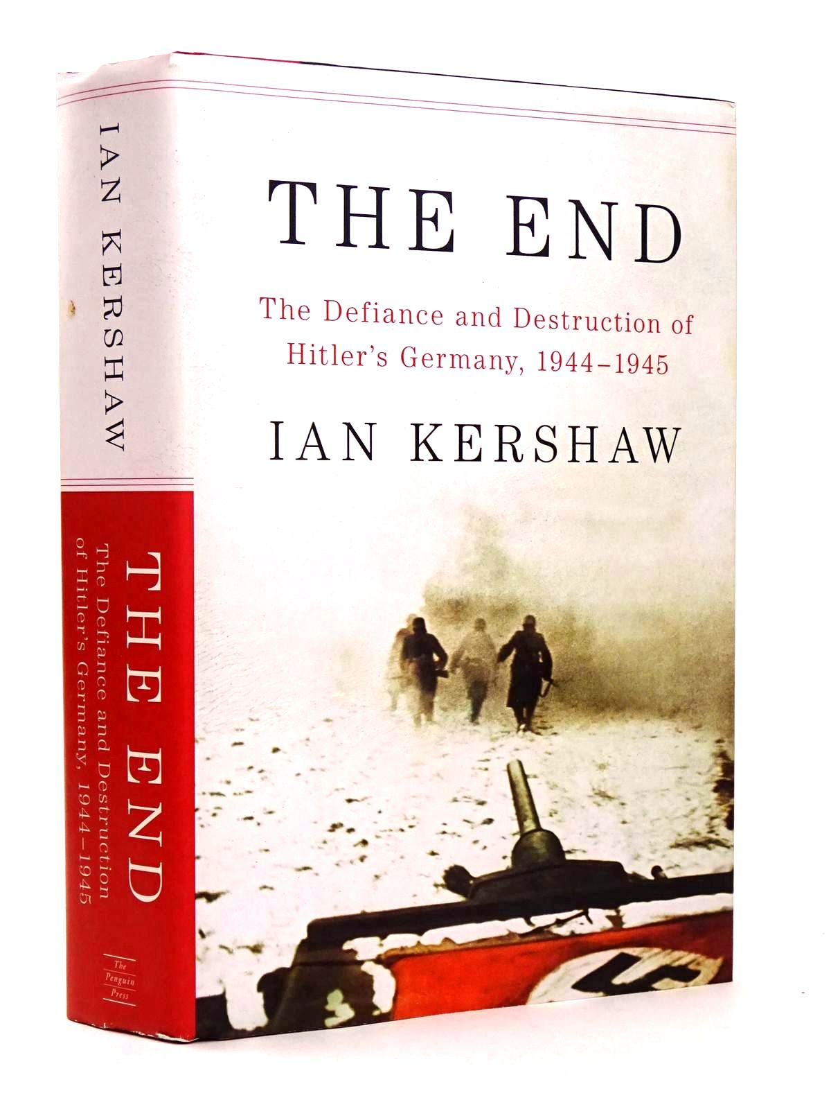 Photo of THE END: THE DEFIANCE AND DESTRUCTION OF  HITLER'S GERMANY, 1944-45 written by Kershaw, Ian published by Penguin Press (STOCK CODE: 1818459)  for sale by Stella & Rose's Books