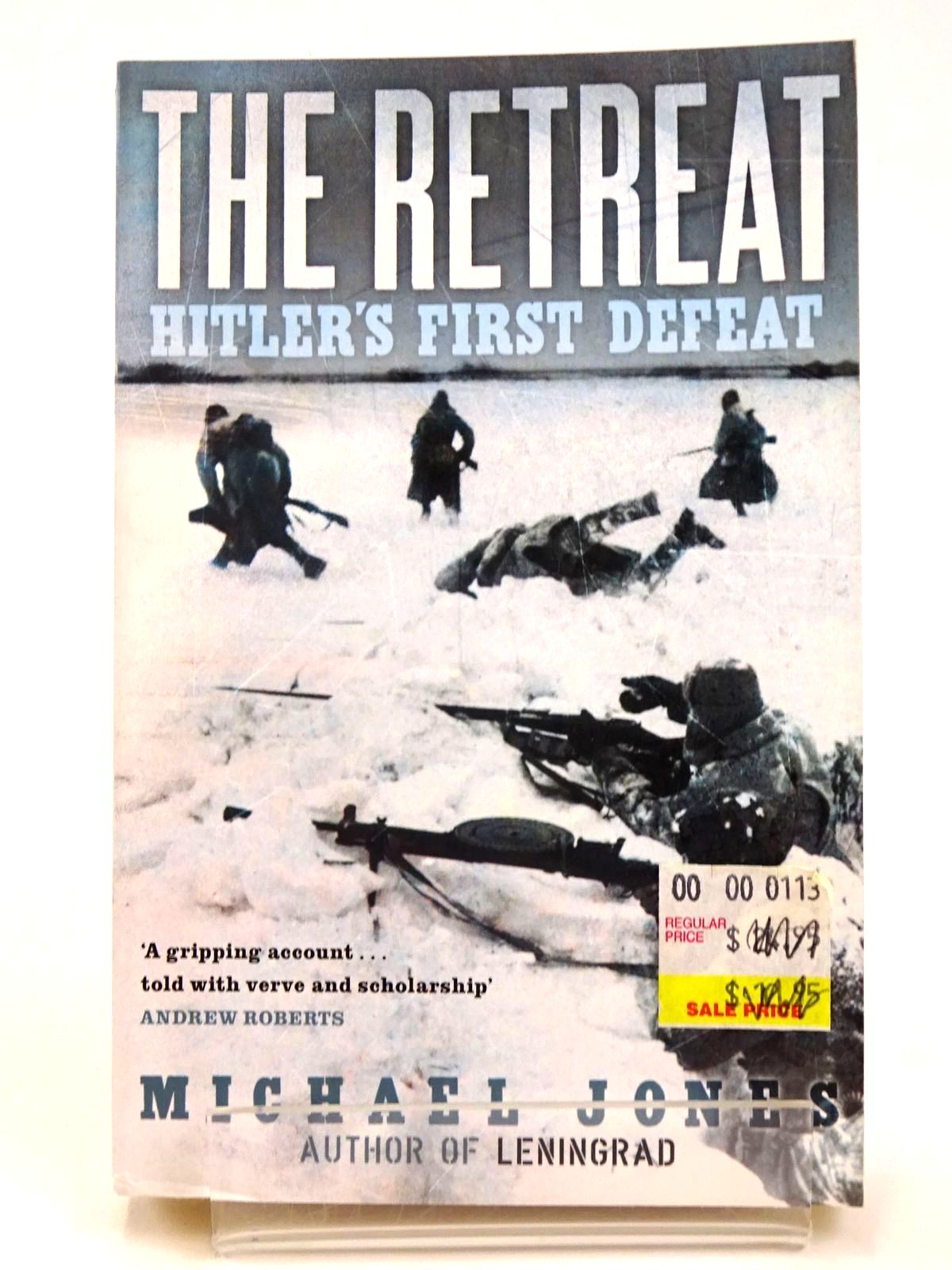 Photo of THE RETREAT: HITLER'S FIRST DEFEAT- Stock Number: 1818467
