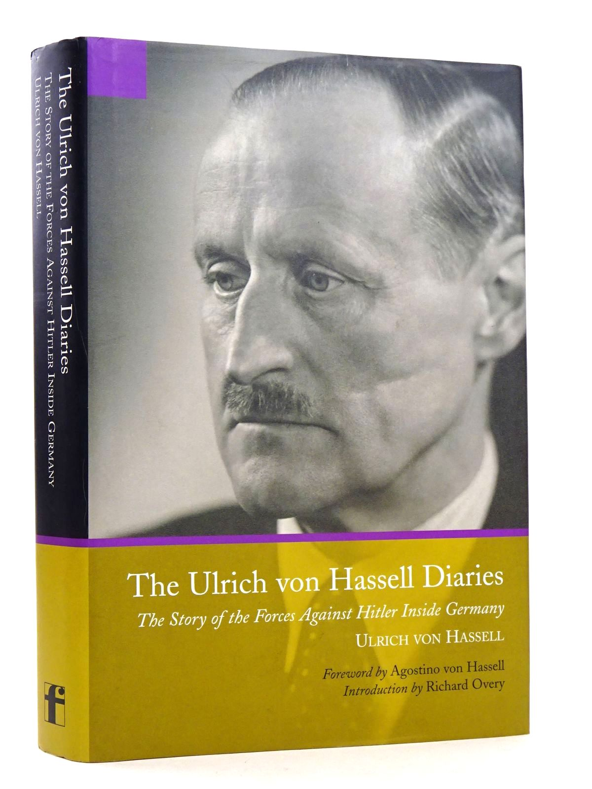 Photo of THE ULRICH VON HASSELL DIARIES, 1938-1944 written by Von Hassell, Ulrich published by Frontline Books (STOCK CODE: 1818471)  for sale by Stella & Rose's Books