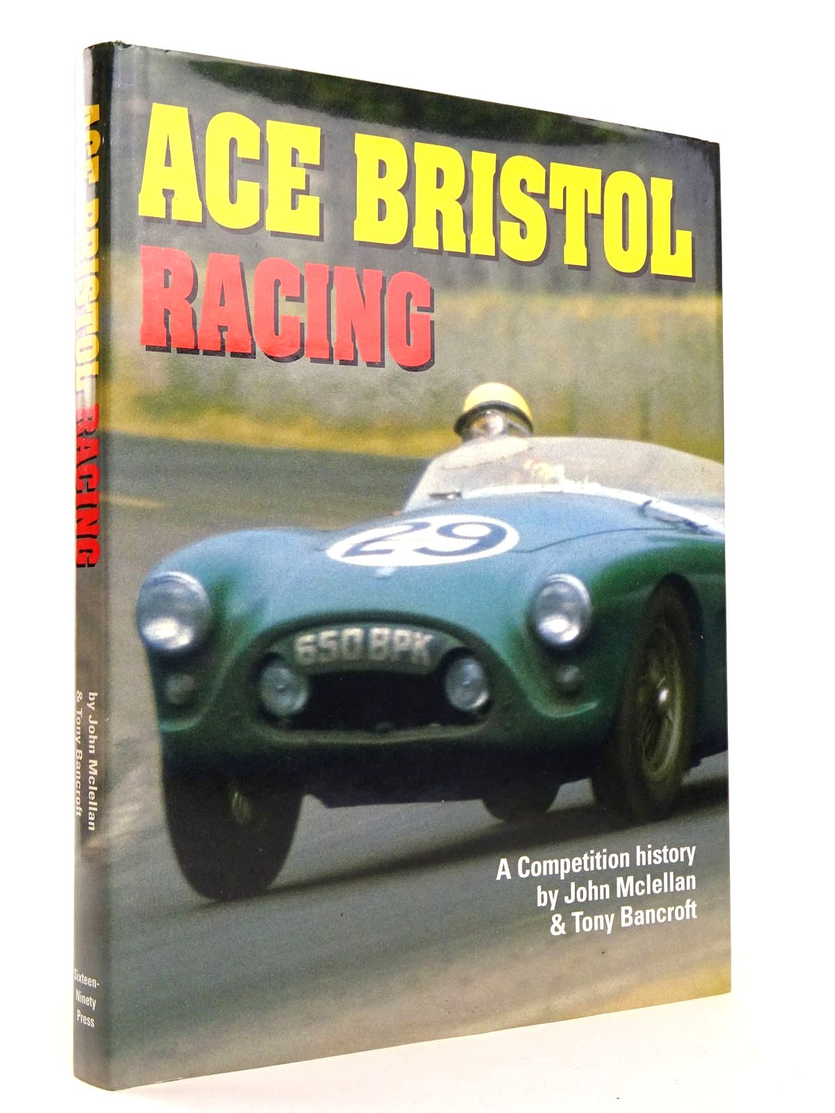 Photo of AC ACE- BRISTOL RACING: A COMPETITION HISTORY written by McLellan, John<br />Bancroft, Tony published by Sixteen Ninety Press (STOCK CODE: 1818498)  for sale by Stella & Rose's Books