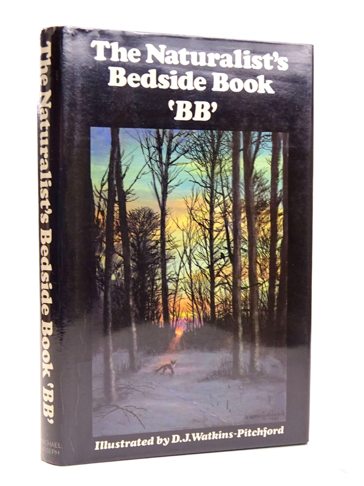 Photo of THE NATURALIST'S BEDSIDE BOOK written by BB,  illustrated by BB,  published by Michael Joseph (STOCK CODE: 1818523)  for sale by Stella & Rose's Books