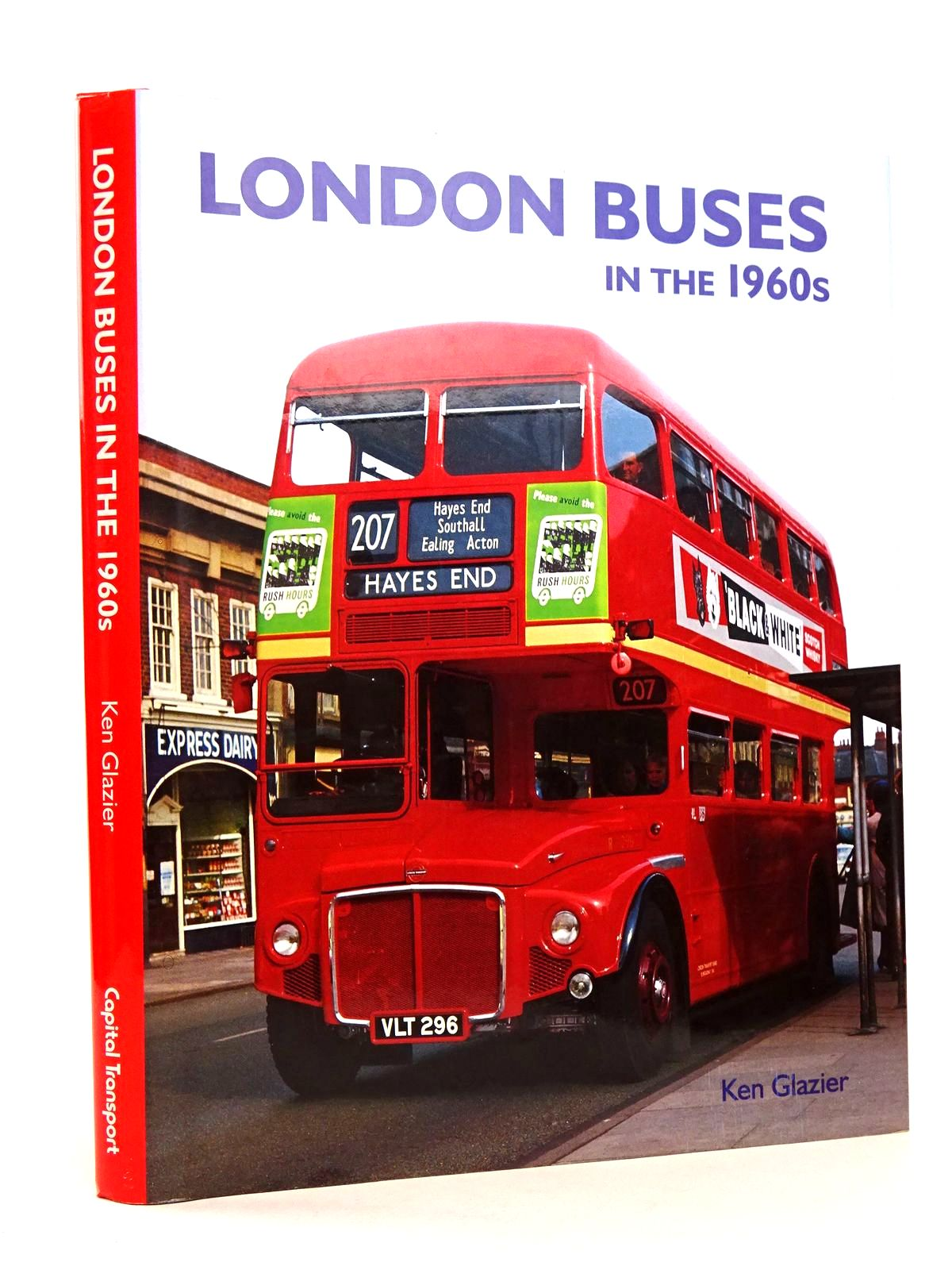 Photo of LONDON BUSES IN THE 1960S written by Glazier, Ken published by Capital Transport (STOCK CODE: 1818547)  for sale by Stella & Rose's Books