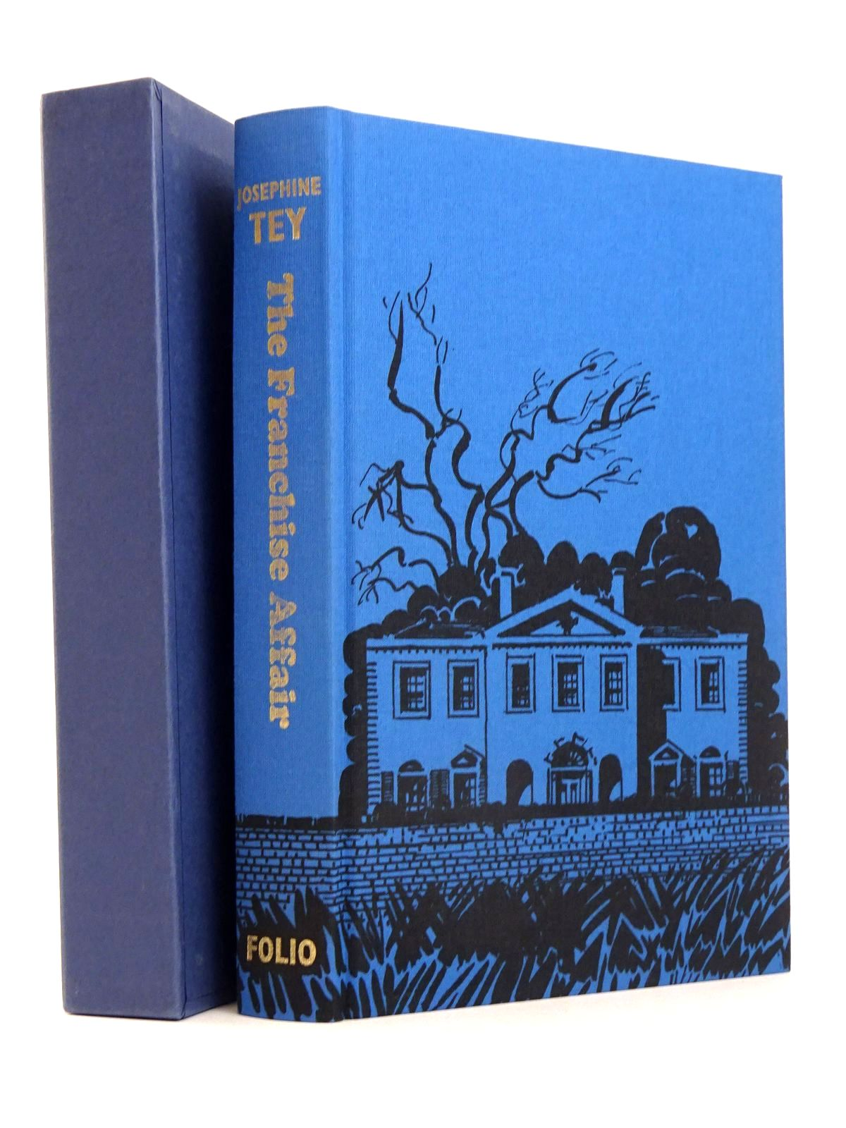 Photo of THE FRANCHISE AFFAIR written by Tey, Josephine<br />Fraser, Antonia illustrated by Hogarth, Paul published by Folio Society (STOCK CODE: 1818582)  for sale by Stella & Rose's Books