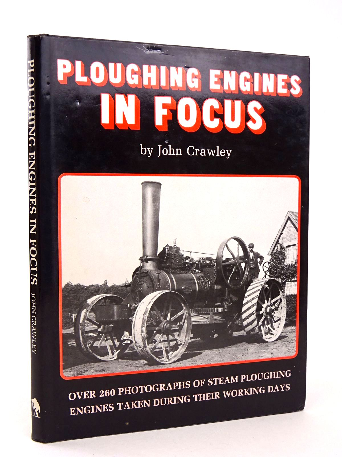 Photo of PLOUGHING ENGINES IN FOCUS written by Crawley, John published by John Crawley (STOCK CODE: 1818616)  for sale by Stella & Rose's Books
