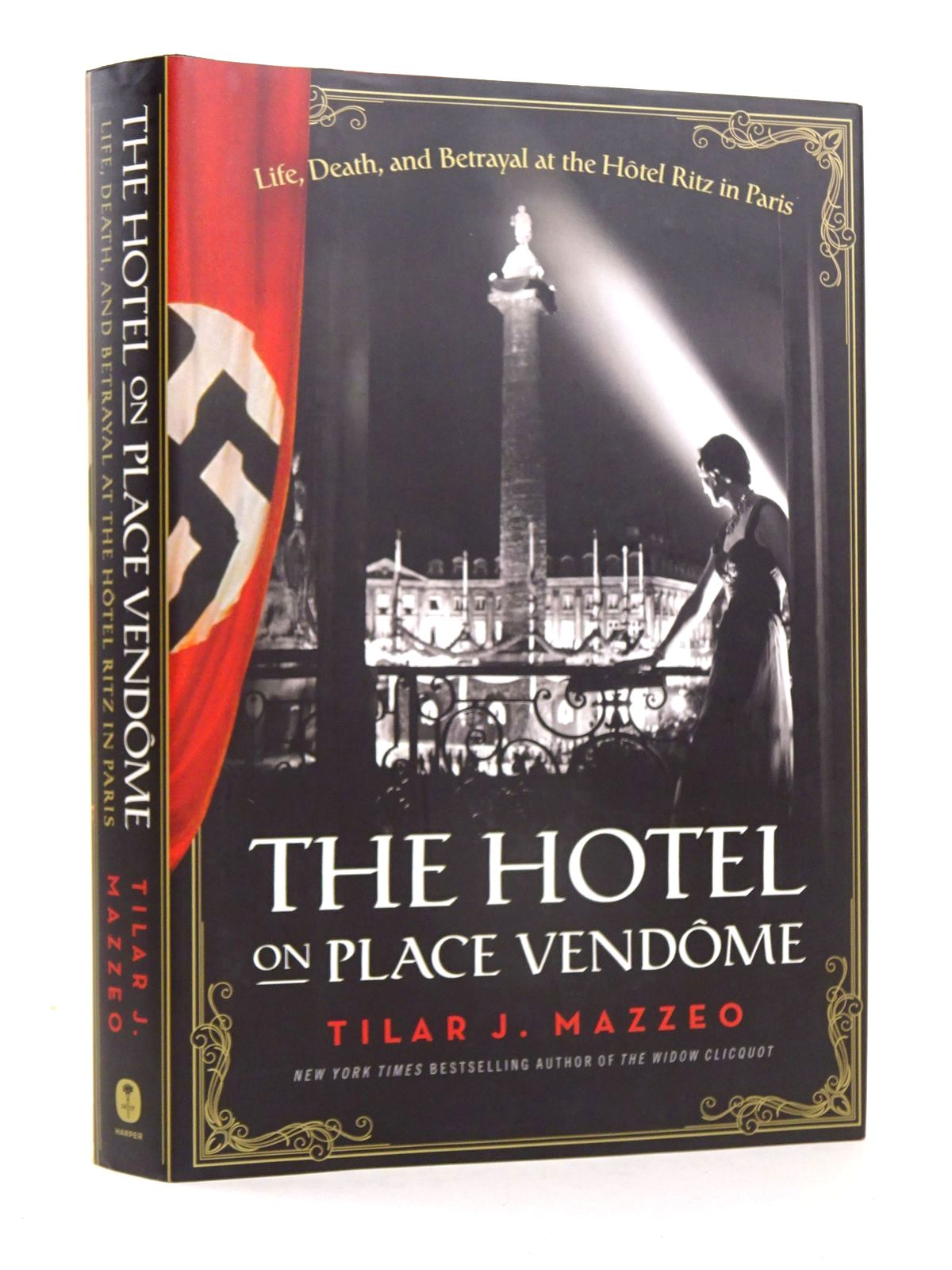 Photo of THE HOTEL ON PLACE VENDOME: LIFE, DEATH AND BETRAYAL AT THE HOTEL RITZ IN PARIS written by Mazzeo, Tilar J. published by Harper (STOCK CODE: 1818631)  for sale by Stella & Rose's Books