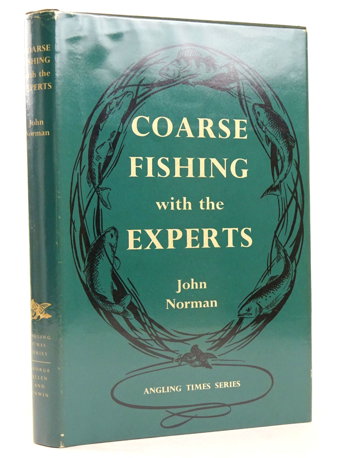 Photo of COARSE FISHING WITH THE EXPERTS written by Norman, John published by George Allen & Unwin Ltd. (STOCK CODE: 1818640)  for sale by Stella & Rose's Books
