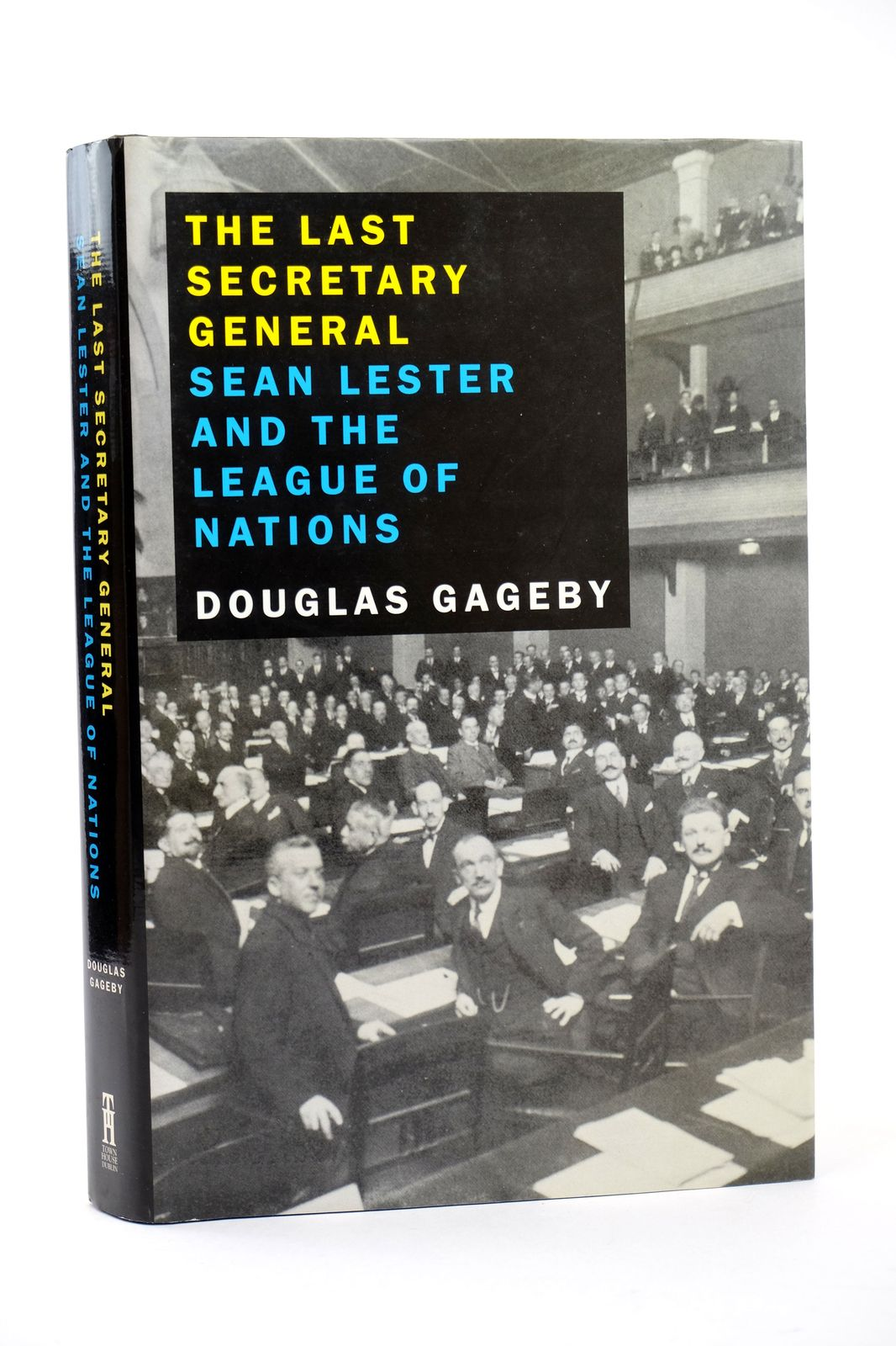 Photo of THE LAST SECRETARY GENERAL: SEAN LESTER AND THE LEAGUE OF NATIONS- Stock Number: 1818673
