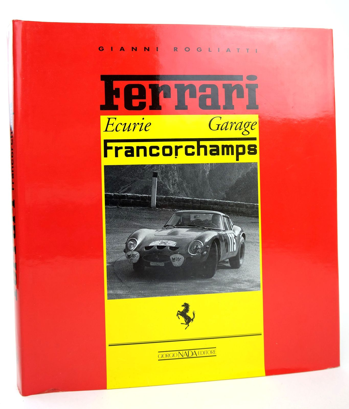 Photo of FERRARI ECURIE GARAGE FRANCORCHAMPS written by Rogliatti, Gianni published by Giorgio Nada Editore (STOCK CODE: 1818697)  for sale by Stella & Rose's Books