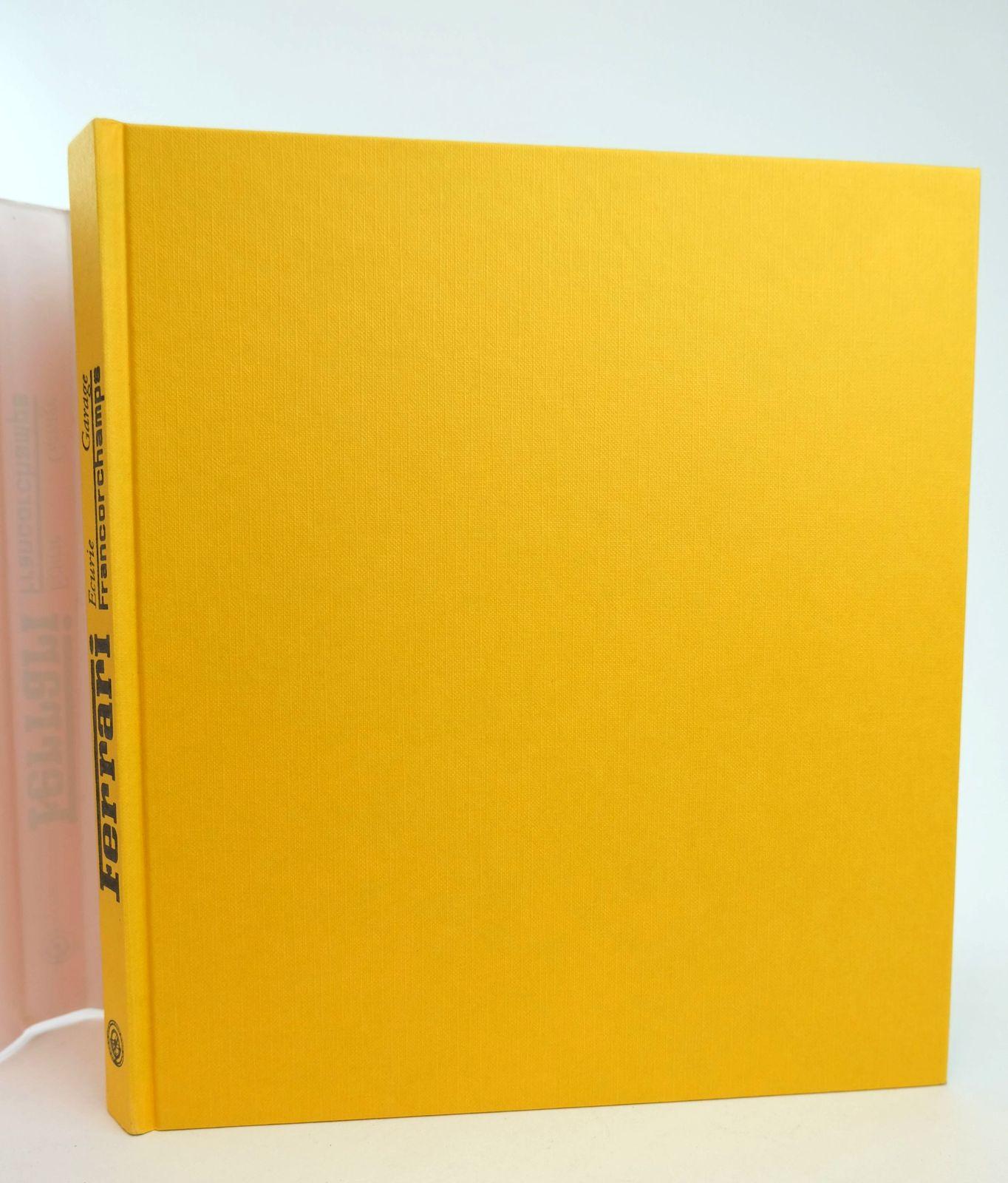 Photo of FERRARI ECURIE GARAGE FRANCORCHAMPS written by Rogliatti, Gianni published by Giorgio Nada Editore (STOCK CODE: 1818697)  for sale by Stella & Rose's Books