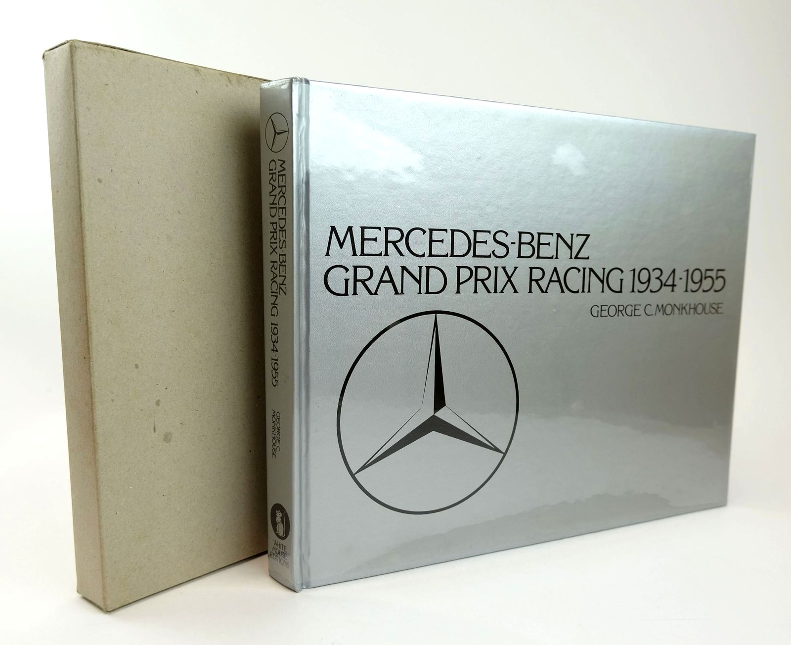 Photo of MERCEDES-BENZ GRAND PRIX RACING 1934 - 1955 written by Monkhouse, George published by White Mouse (STOCK CODE: 1818704)  for sale by Stella & Rose's Books