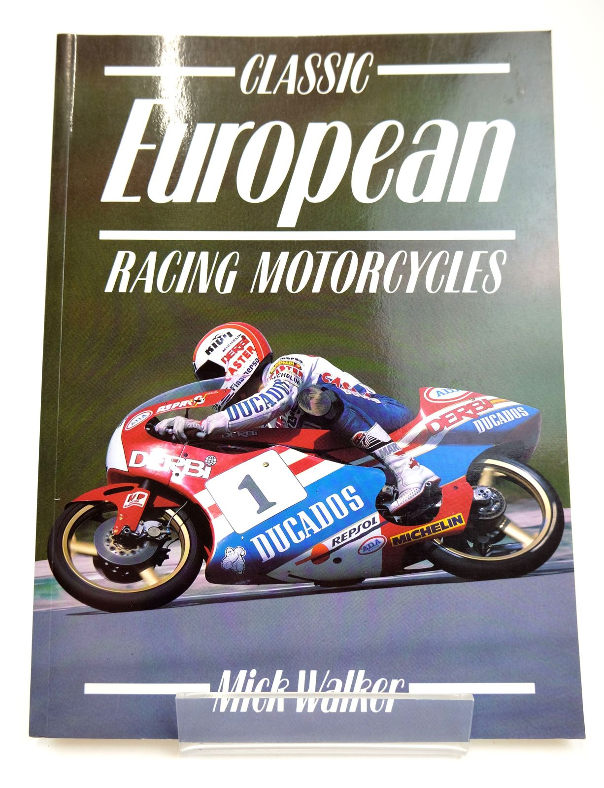 Photo of CLASSIC EUROPEAN RACING MOTORCYCLES written by Walker, Mick published by Osprey Automotive (STOCK CODE: 1818706)  for sale by Stella & Rose's Books