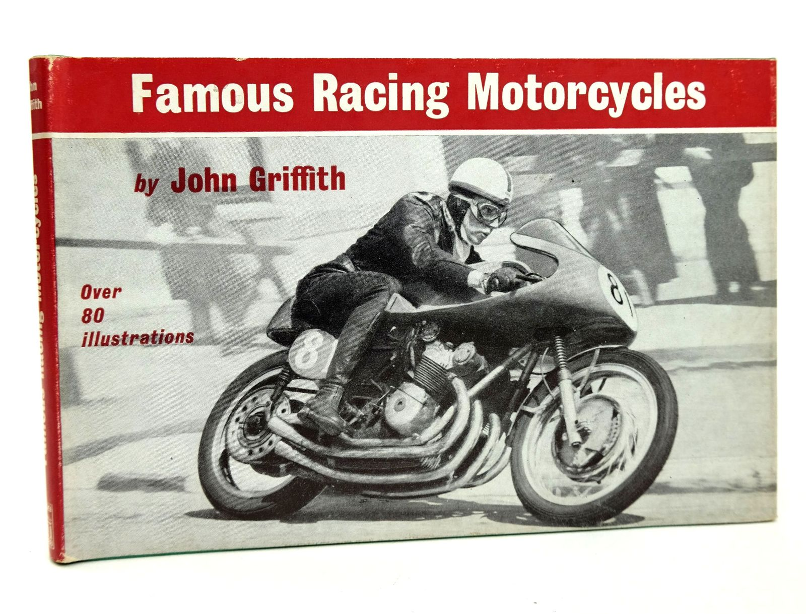 Photo of FAMOUS RACING MOTORCYCLES written by Griffith, John published by Temple Press Books (STOCK CODE: 1818718)  for sale by Stella & Rose's Books