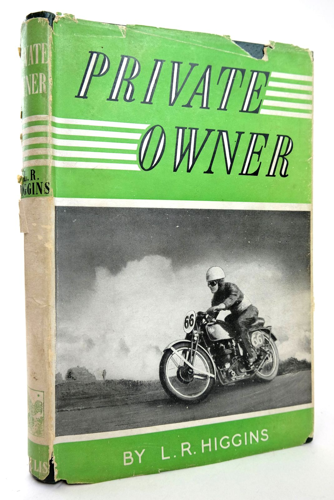 Photo of PRIVATE OWNER written by Higgins, L.R. published by G.T. Foulis & Co. Ltd. (STOCK CODE: 1818724)  for sale by Stella & Rose's Books