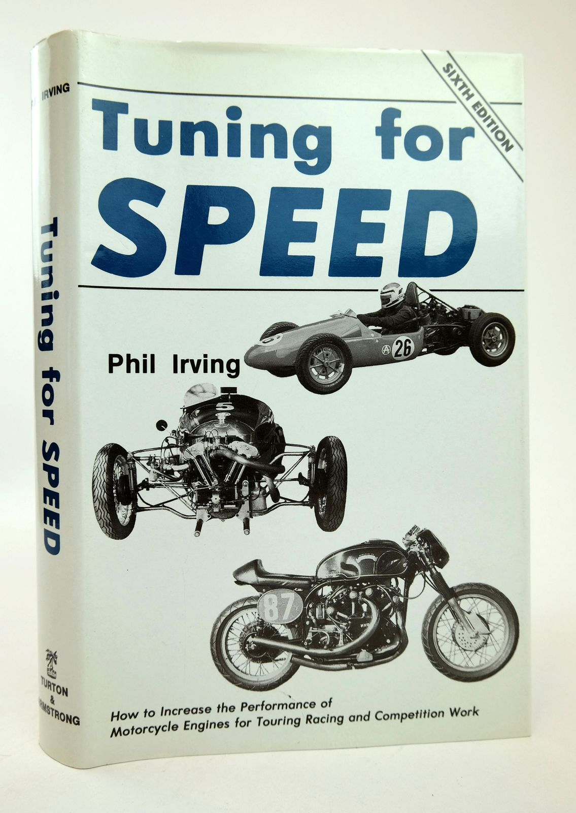 Photo of TUNING FOR SPEED written by Irving, Phil published by Turton & Armstrong (STOCK CODE: 1818761)  for sale by Stella & Rose's Books