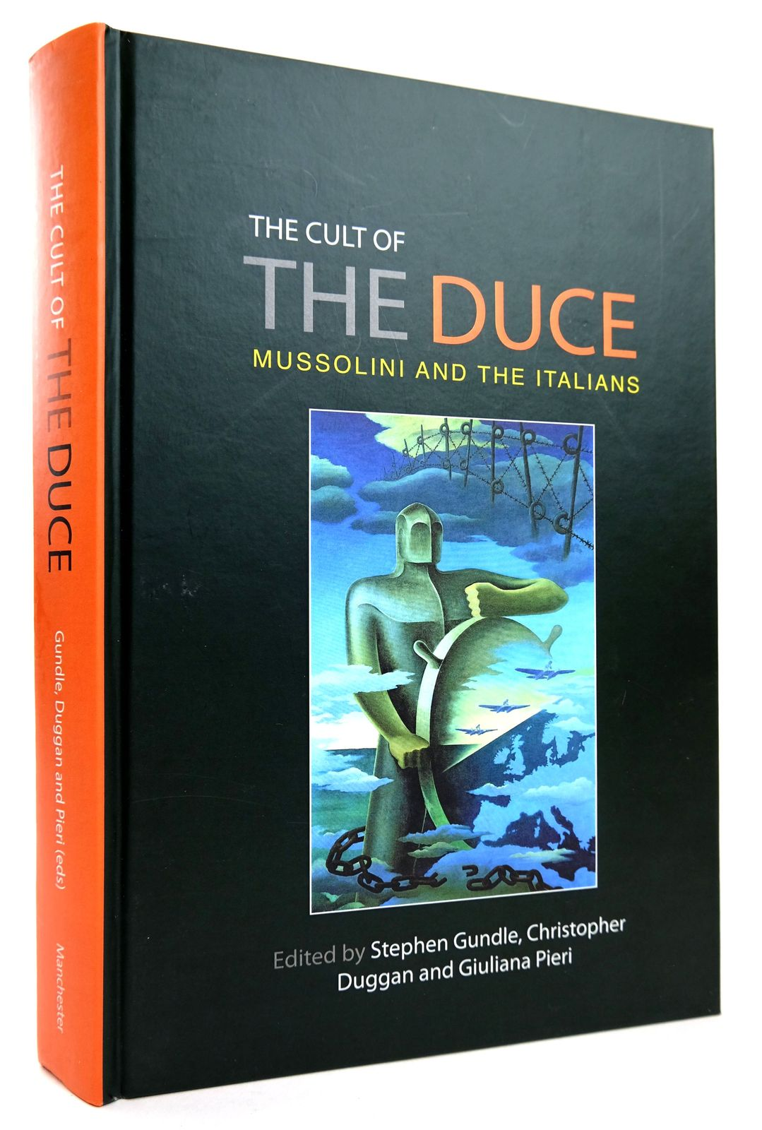Photo of THE CULT OF THE DUCE: MUSSOLINI AND THE ITALIANS written by Gundle, Stephen Duggan, Christopher Pieri, Giuliana published by Manchester University Press (STOCK CODE: 1818767)  for sale by Stella & Rose's Books