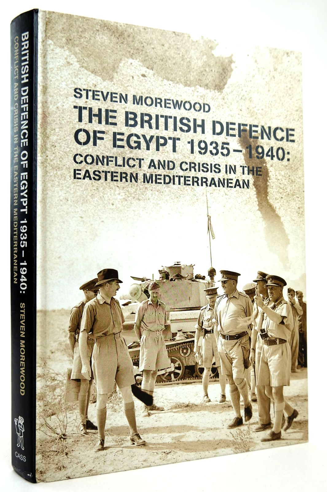 Photo of THE BRITISH DEFENCE OF EGYPT 1935-1940: CONFLICT AND CRISIS IN THE EASTERN MEDITERRANEAN- Stock Number: 1818768