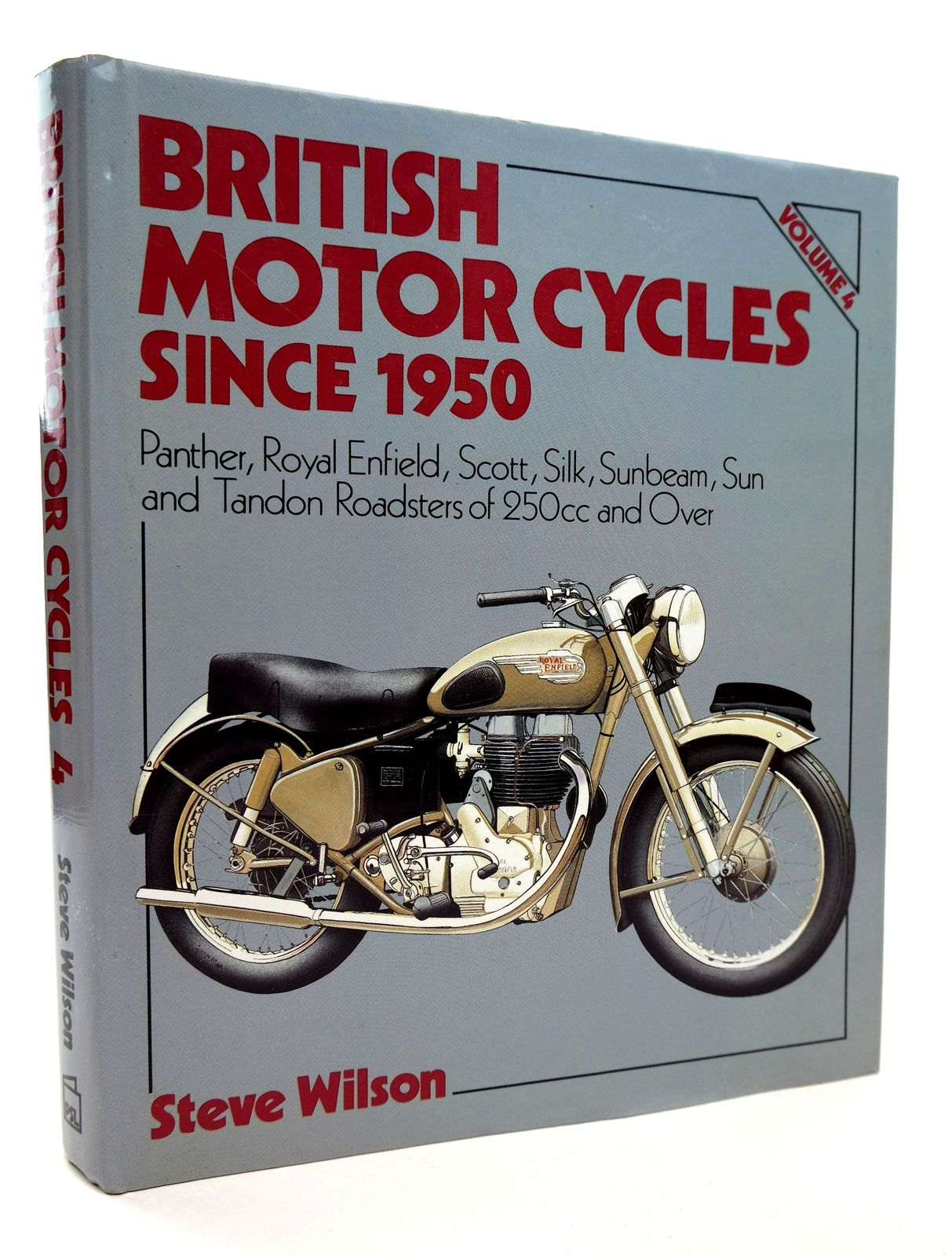 Photo of BRITISH MOTOR CYCLES SINCE 1950 VOLUME 4 written by Wilson, Steve published by Patrick Stephens (STOCK CODE: 1818805)  for sale by Stella & Rose's Books