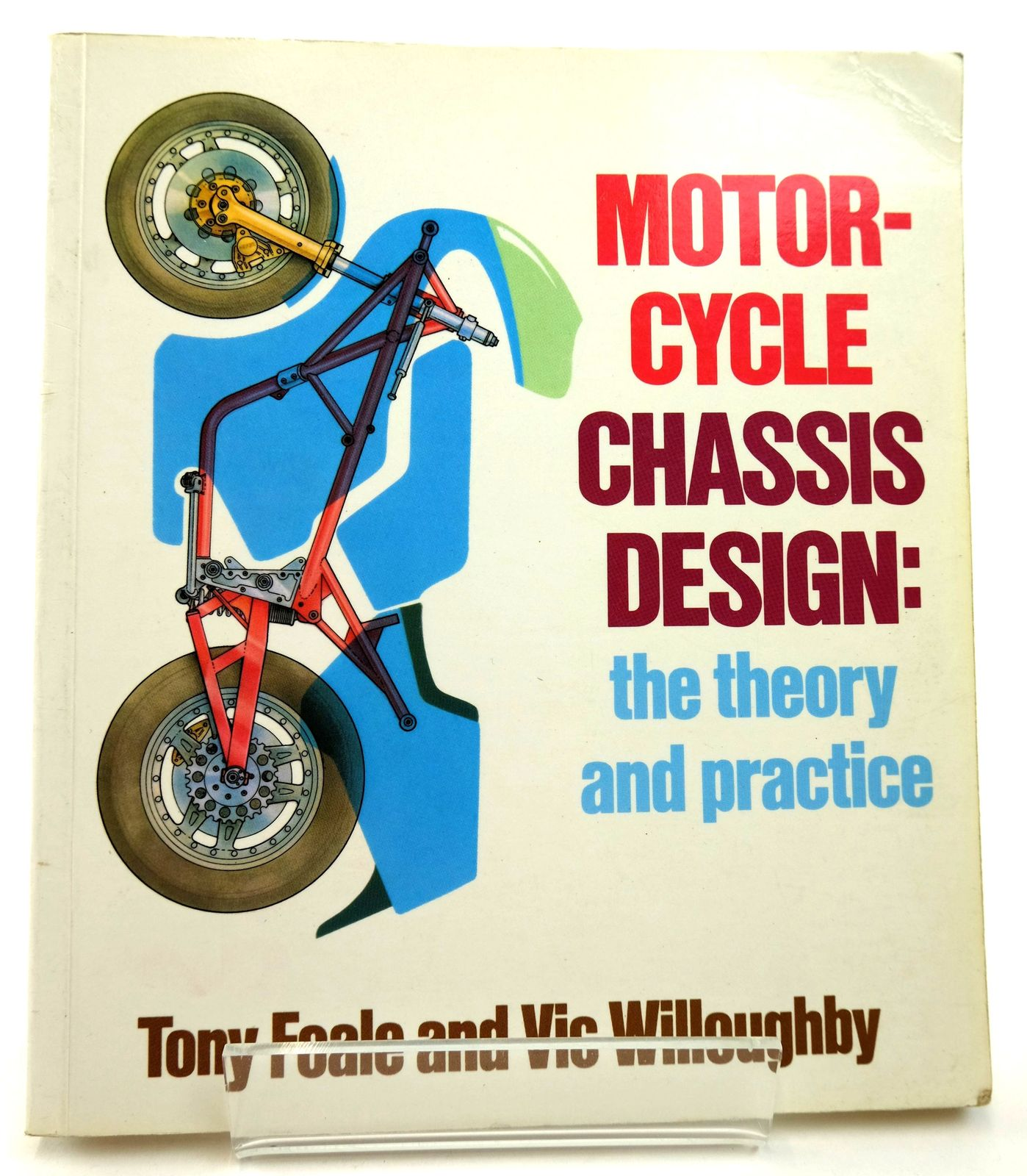 Photo of MOTORCYCLE CHASSIS DESIGN: THE THEORY AND PRACTICE written by Foale, Tony<br />Willoughby, Vic published by Osprey Publishing (STOCK CODE: 1818815)  for sale by Stella & Rose's Books