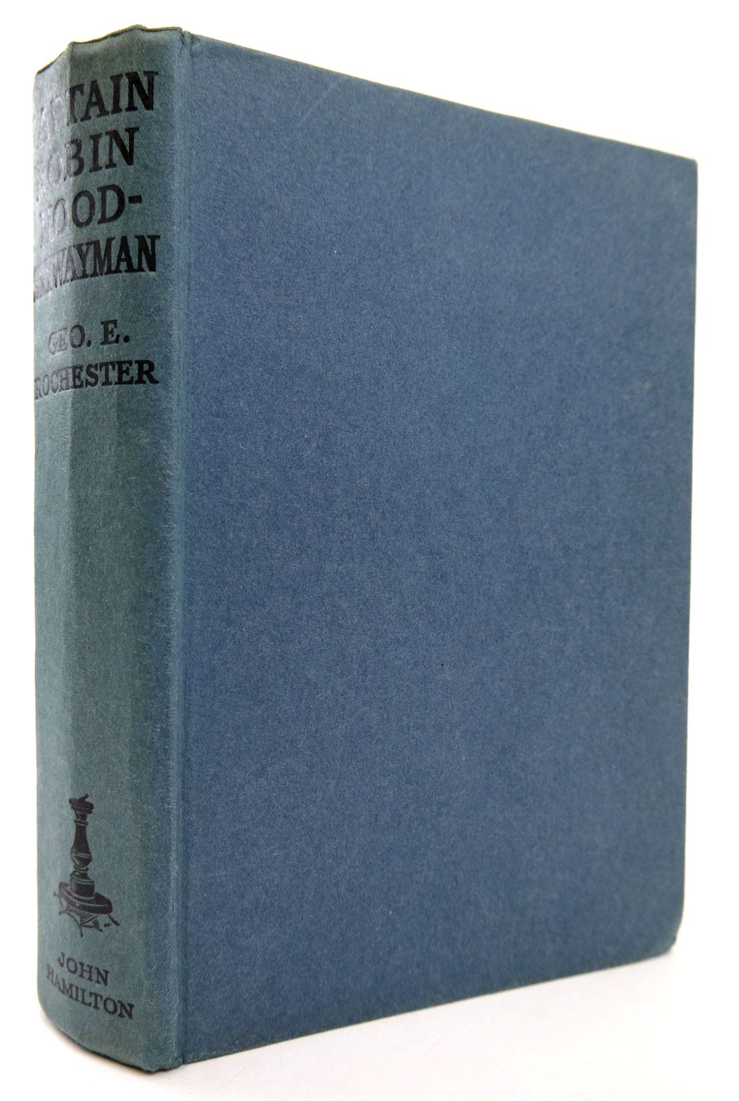 Photo of CAPTAIN ROBIN HOOD SKYWAYMAN written by Rochester, George E. published by John Hamilton Ltd. (STOCK CODE: 1818818)  for sale by Stella & Rose's Books