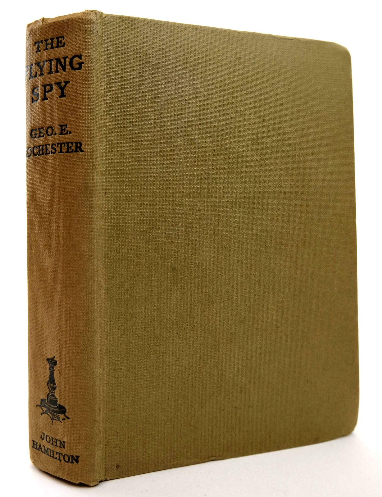 Photo of THE FLYING SPY written by Rochester, George E. published by John Hamilton Ltd. (STOCK CODE: 1818821)  for sale by Stella & Rose's Books