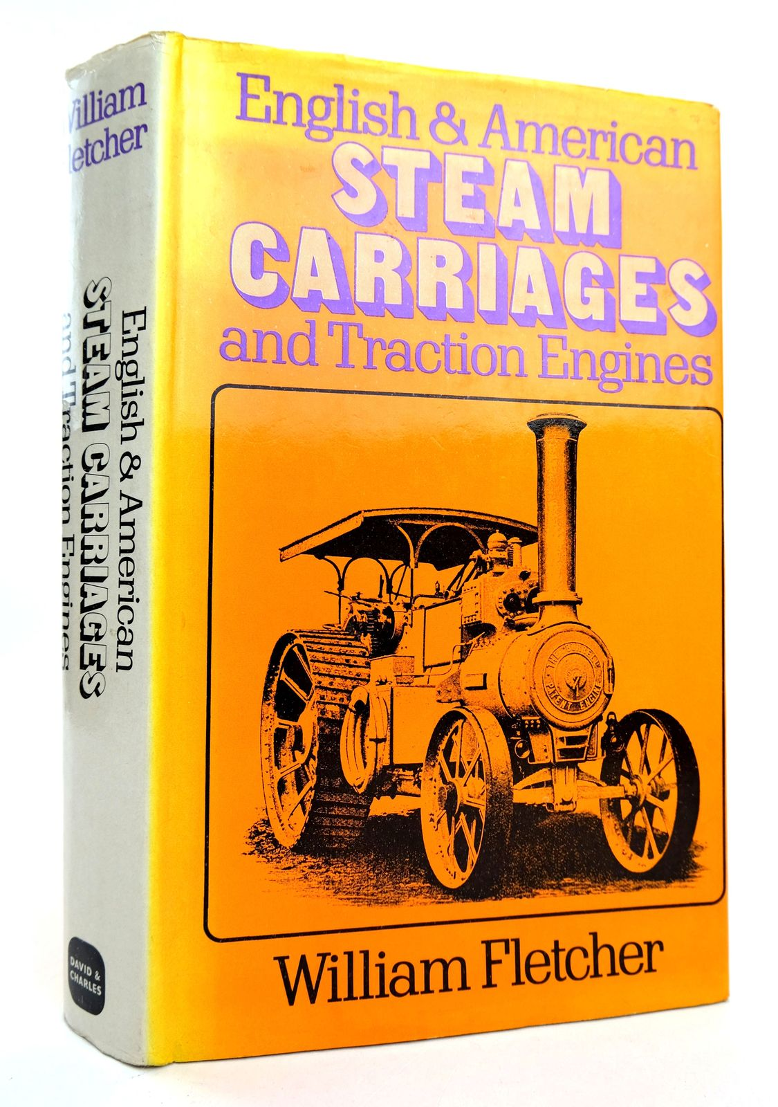 Photo of ENGLISH AND AMERICAN STEAM CARRIAGES AND TRACTION ENGINES written by Fletcher, William published by David & Charles (STOCK CODE: 1818833)  for sale by Stella & Rose's Books