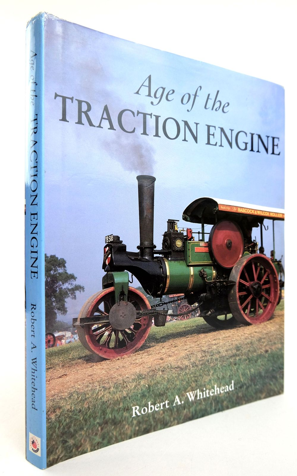 Photo of THE AGE OF THE TRACTION ENGINE written by Whitehead, Robert A. published by Fraser Stewart (STOCK CODE: 1818835)  for sale by Stella & Rose's Books