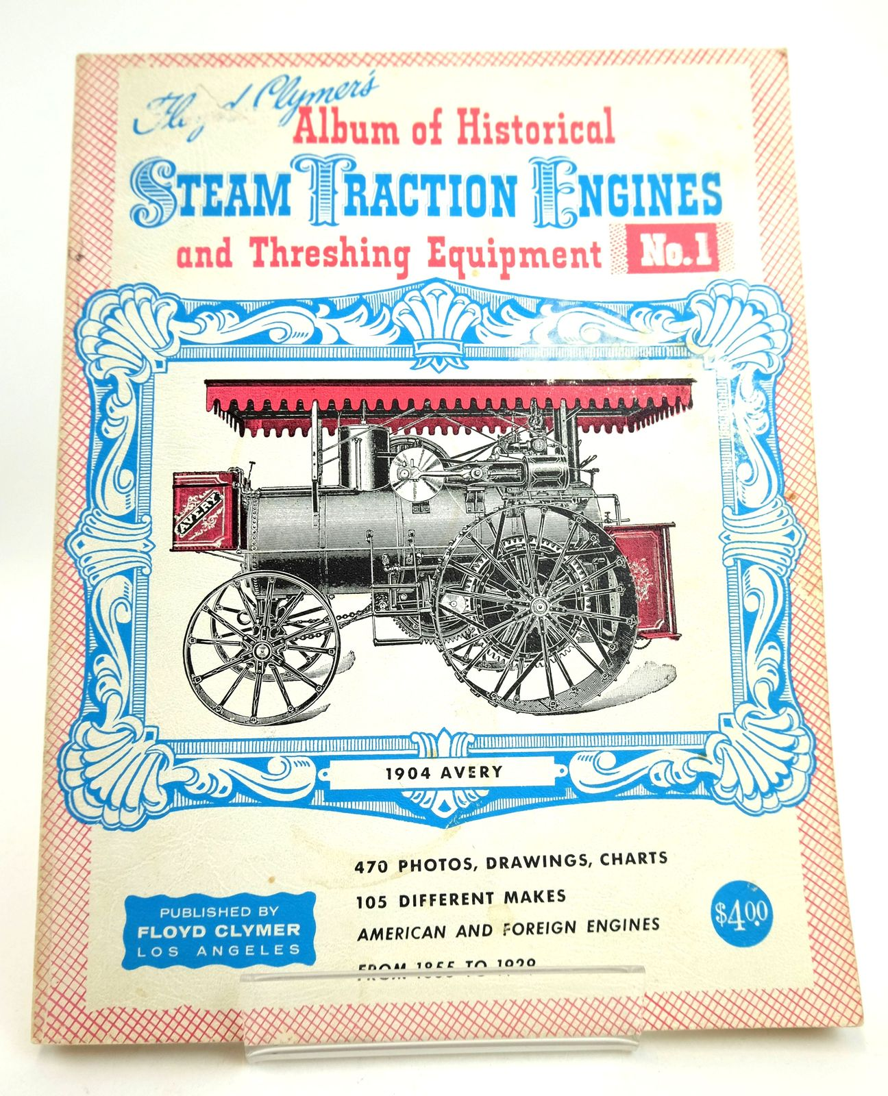 Photo of FLOYD CLYMER'S ALBUM OF HISTORICAL STEAM TRACTION ENGINES AND THRESHING EQUIPMENT No. 1 written by Clymer, Floyd published by Stemgas Publishing Co. (STOCK CODE: 1818838)  for sale by Stella & Rose's Books