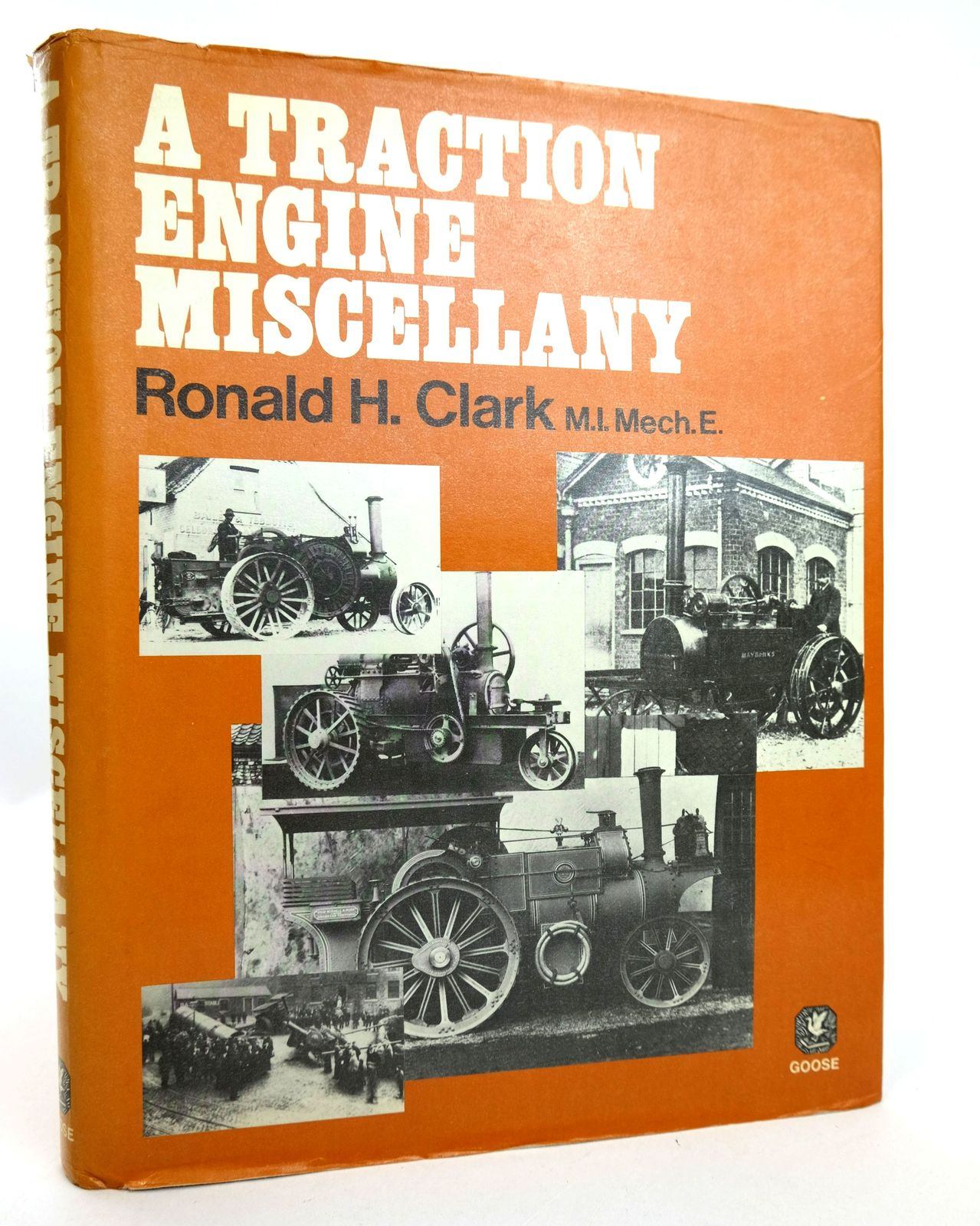 Photo of A TRACTION ENGINE MISCELLANY written by Clark, Ronald H. published by Goose and Son (STOCK CODE: 1818840)  for sale by Stella & Rose's Books