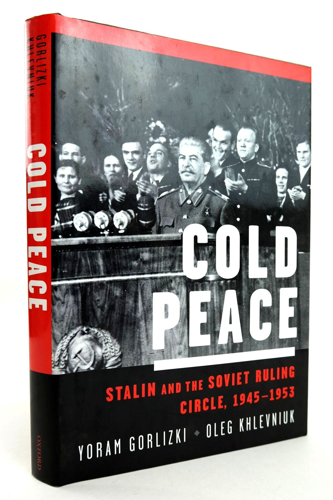 Photo of COLD PEACE: STALIN AND THE SOVIET RULING CIRCLE, 1945-1953- Stock Number: 1818861