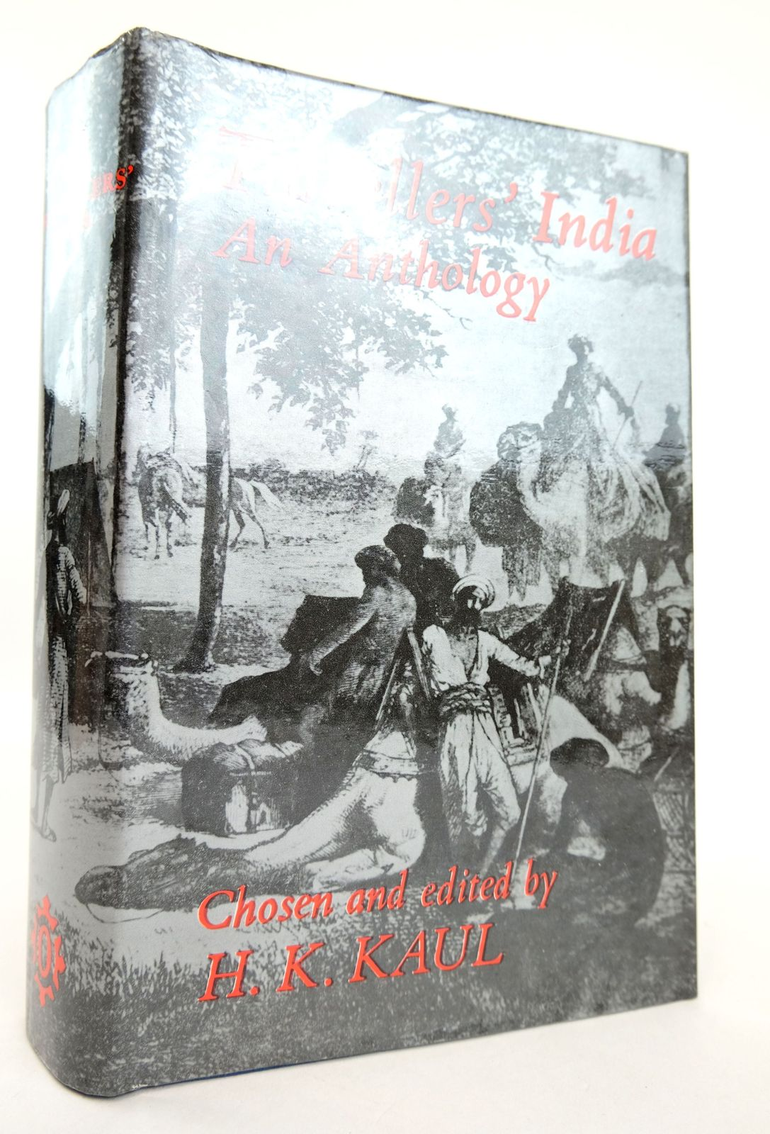 Photo of TRAVELLERS' INDIA: AN ANTHOLOGY written by Kaul, H.K. published by Oxford University Press (STOCK CODE: 1818888)  for sale by Stella & Rose's Books