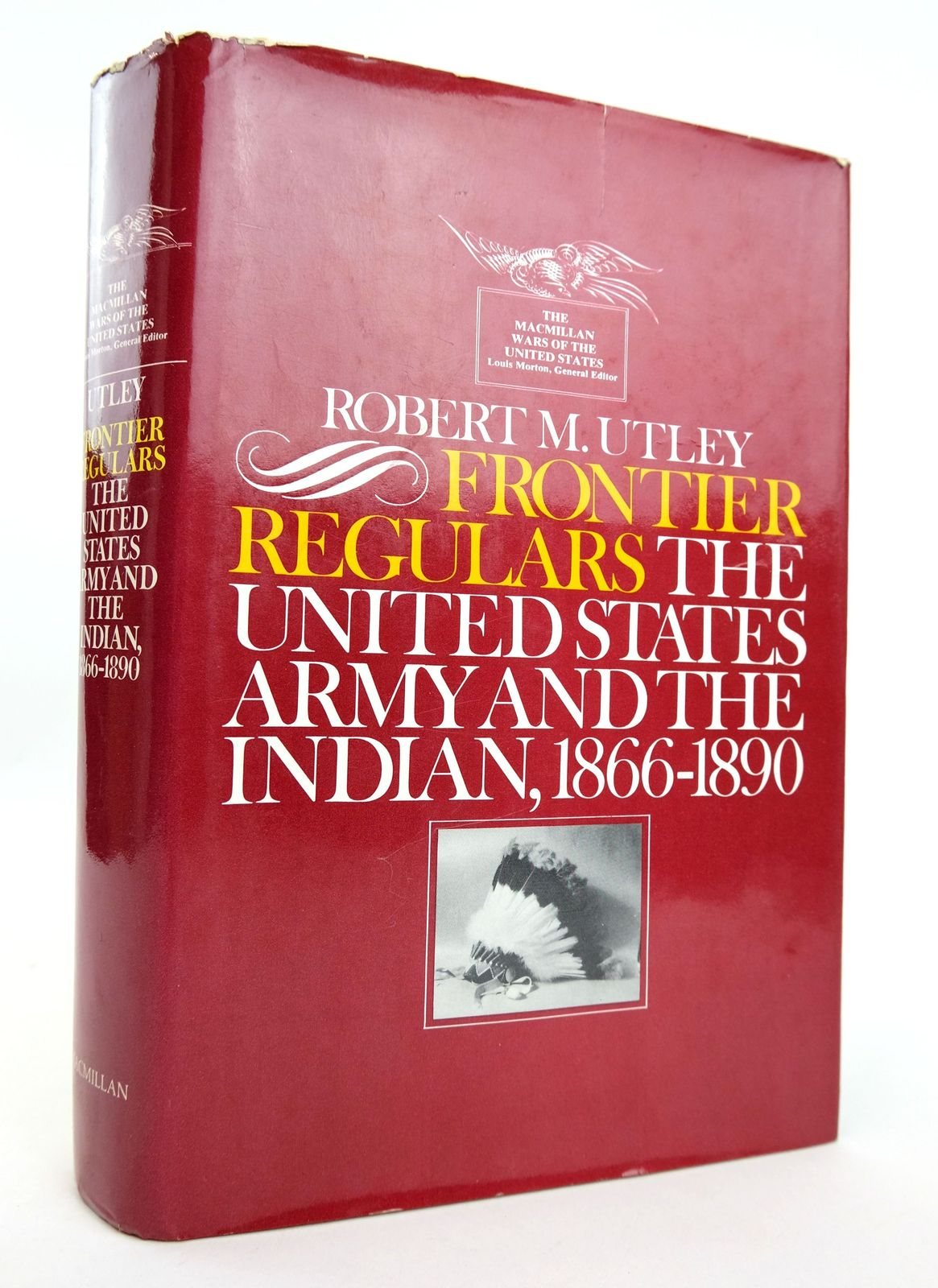 Photo of FRONTIER REGULARS: THE UNITED STATES ARMY AND THE INDIAN 1866-1891 written by Utley, Robert M. published by Macmillan Publishing Co. Inc. (STOCK CODE: 1818939)  for sale by Stella & Rose's Books