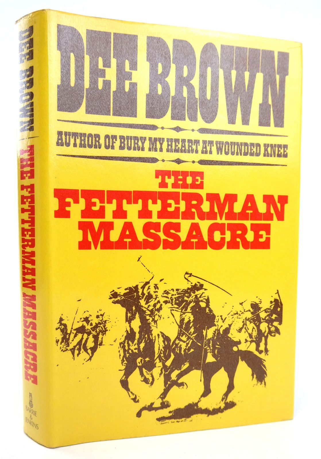 Photo of THE FETTERMAN MASSACRE: AN AMERICAN SAGA written by Brown, Dee published by Barrie & Jenkins (STOCK CODE: 1818942)  for sale by Stella & Rose's Books