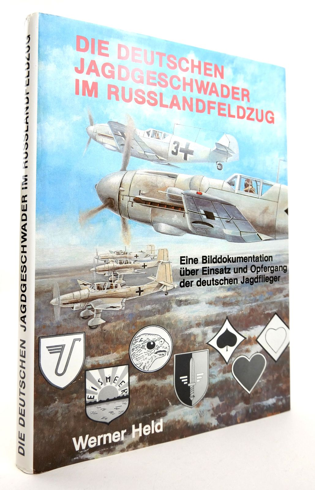 Photo of DIE DEUTSCHEN JAGDGESCHWADER IM RUSSLANDFELDZUG written by Held, Werner published by Podzun-Pallas (STOCK CODE: 1818966)  for sale by Stella & Rose's Books