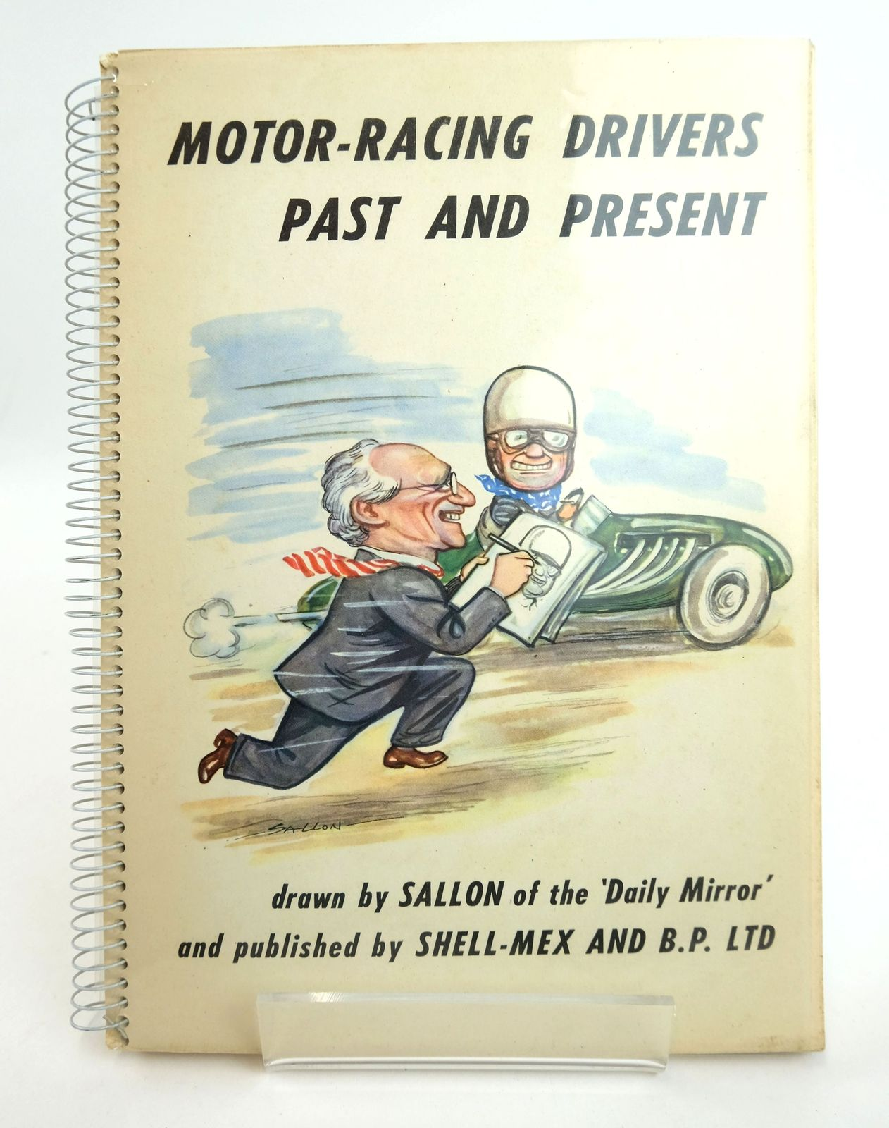 Photo of MOTOR-RACING DRIVERS PAST AND PRESENT illustrated by Sallon of The Daily Mirror,  published by Shell-Mex & B.P. Ltd. (STOCK CODE: 1818971)  for sale by Stella & Rose's Books