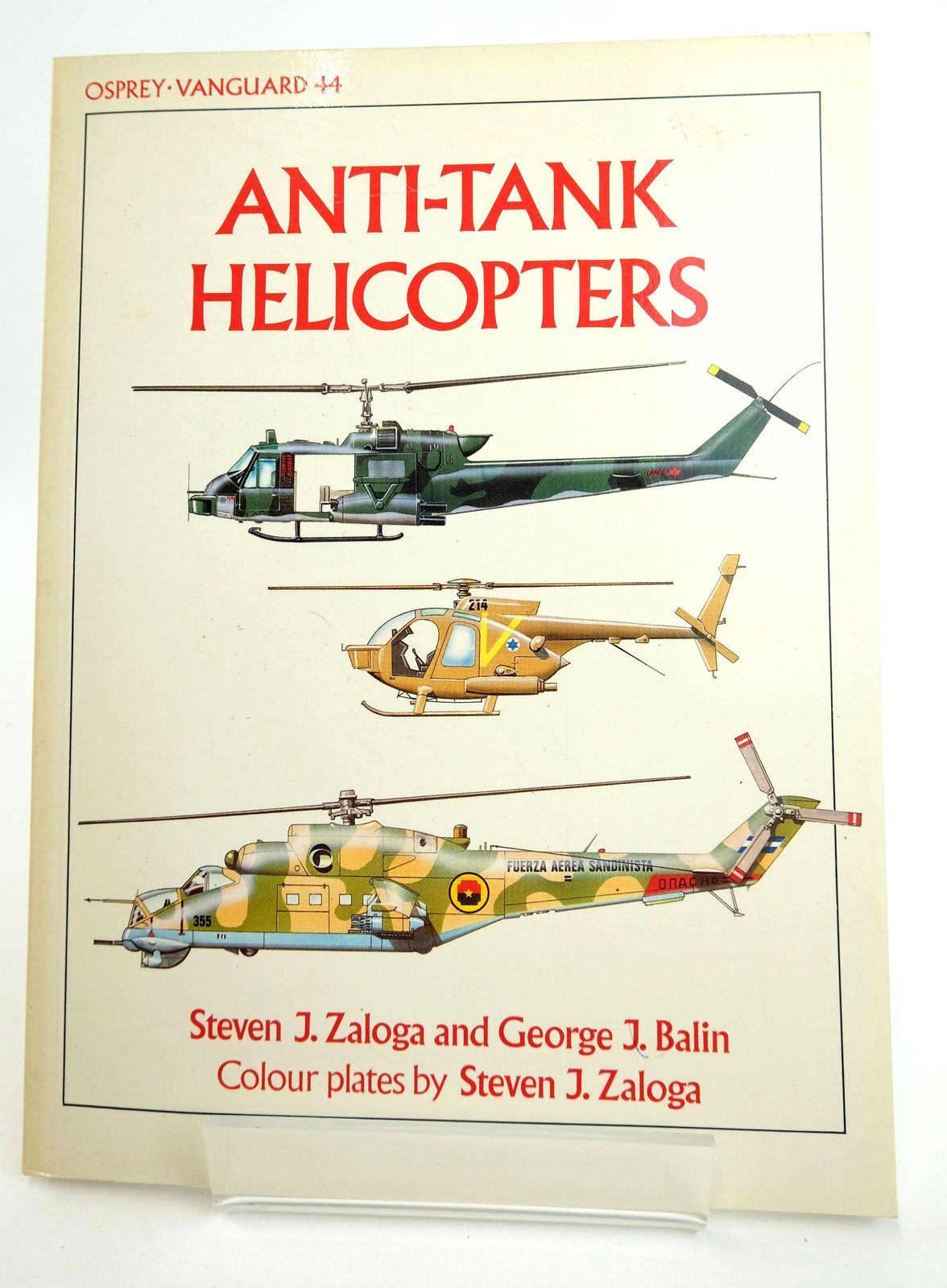 Photo of ANTI-TANK HELICOPTERS (VANGUARD 44) written by Zaloga, Steven J. Balin, George J. illustrated by Zaloga, Steven published by Osprey Publishing (STOCK CODE: 1818975)  for sale by Stella & Rose's Books