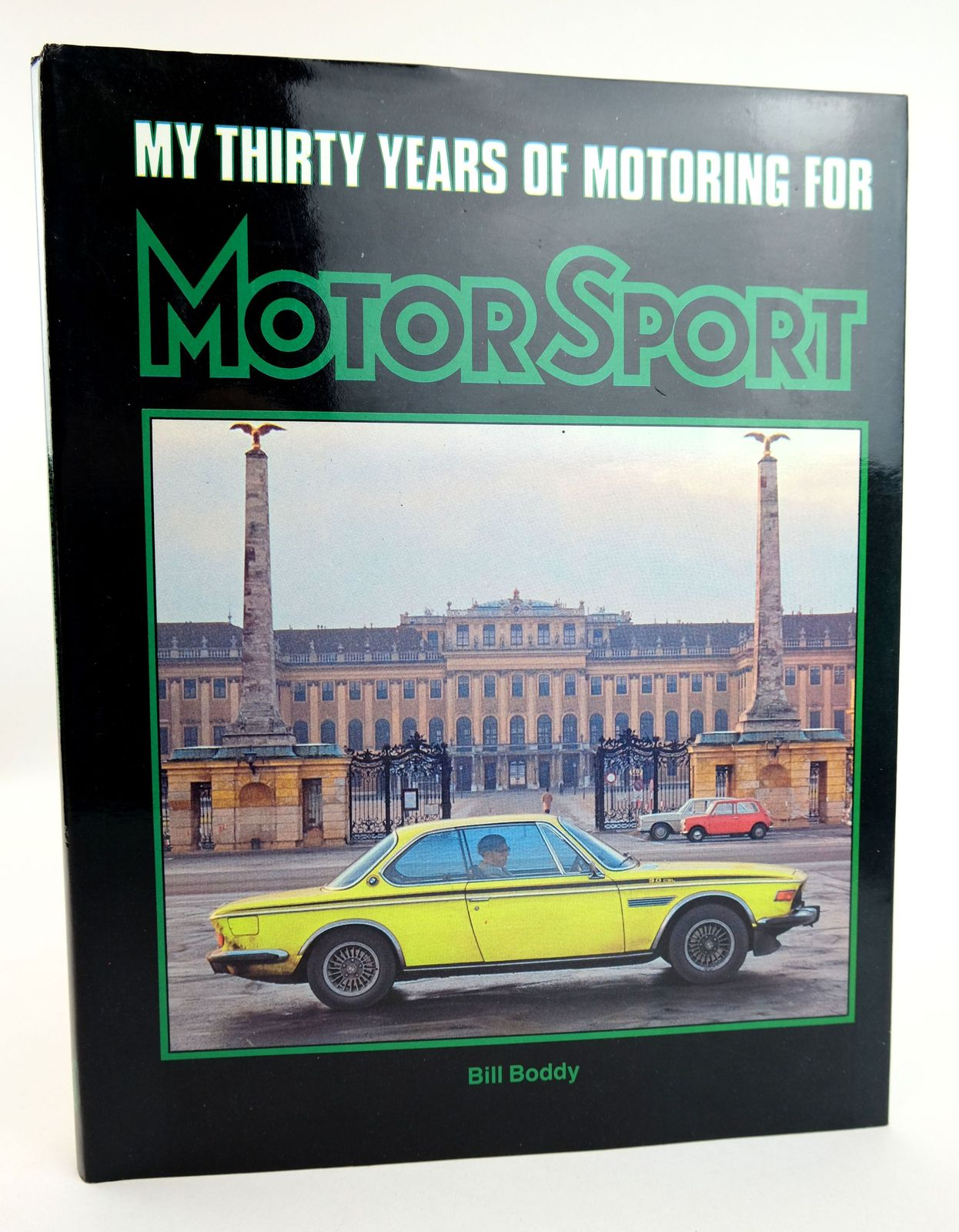 Photo of MY THIRTY YEARS OF MOTORING FOR MOTOR SPORT written by Boddy, Bill published by Grenville Publishing Company Limited (STOCK CODE: 1818994)  for sale by Stella & Rose's Books