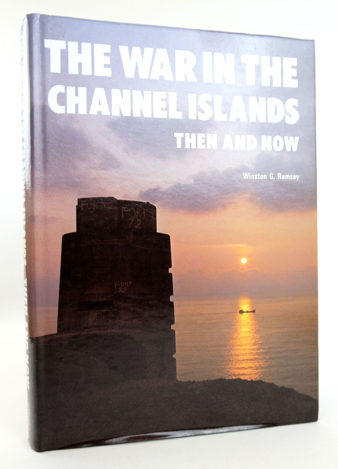 Photo of THE WAR IN THE CHANNEL ISLANDS THEN AND NOW written by Ramsey, Winston G. published by Battle of Britain Prints International Ltd. (STOCK CODE: 1819016)  for sale by Stella & Rose's Books