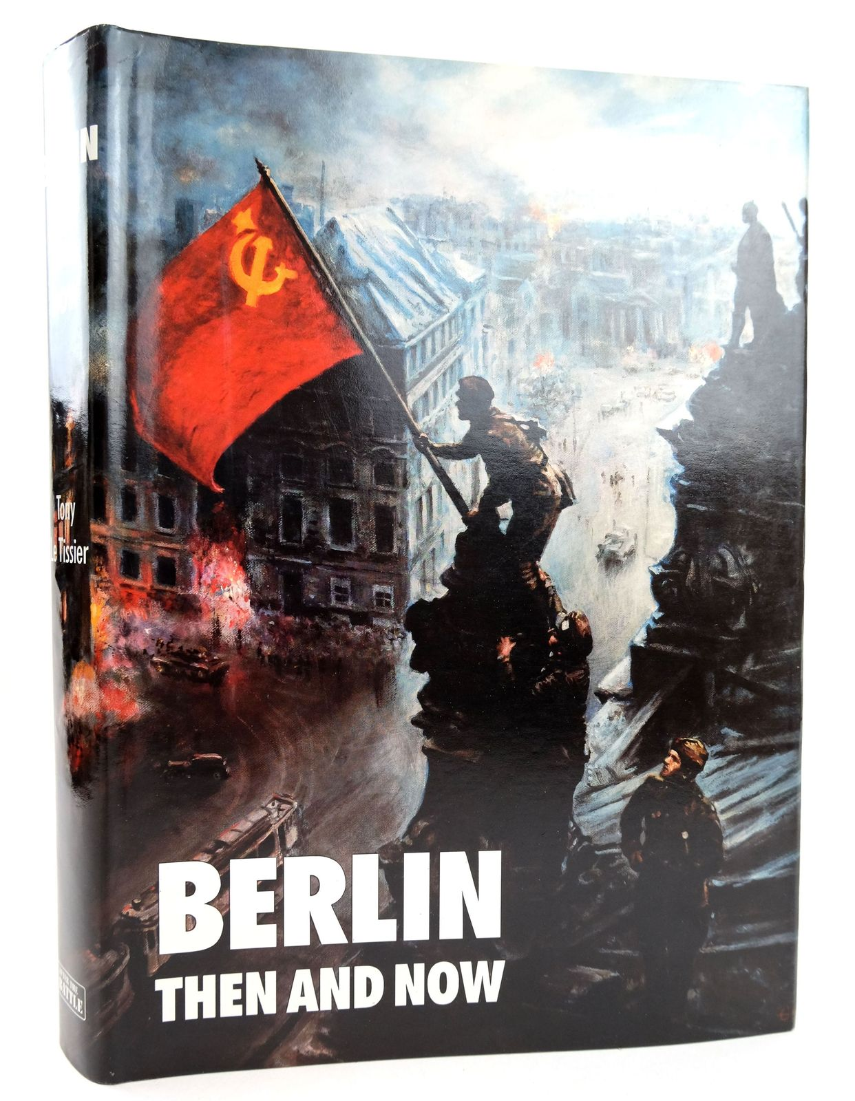 Photo of BERLIN THEN AND NOW written by Le Tissier, Tony published by Battle Of Britain International Limited (STOCK CODE: 1819017)  for sale by Stella & Rose's Books