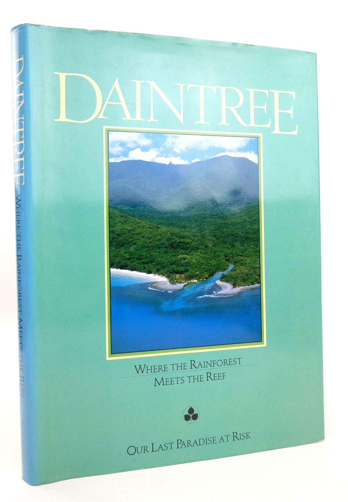 Photo of DAINTREE: WHERE THE FOREST MEETS THE REEF written by Russell, Rupert published by Kevin Weldon And Associates Pty Ltd, The Australian Conservation Foundation (STOCK CODE: 1819036)  for sale by Stella & Rose's Books