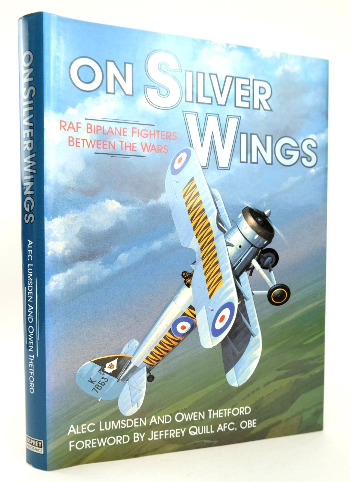 Photo of ON SILVER WINGS written by Lumsden, Alec Thetford, Owen Quill, Jeffrey published by Osprey Aerospace (STOCK CODE: 1819041)  for sale by Stella & Rose's Books
