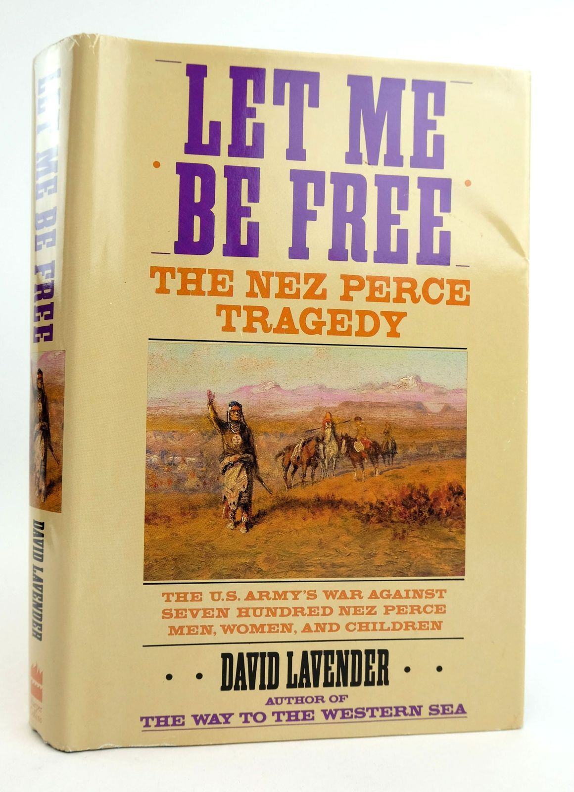 Photo of LET ME BE FREE: THE NEZ PERCE TRAGEDY written by Lavendar, David published by Harper Collins (STOCK CODE: 1819055)  for sale by Stella & Rose's Books