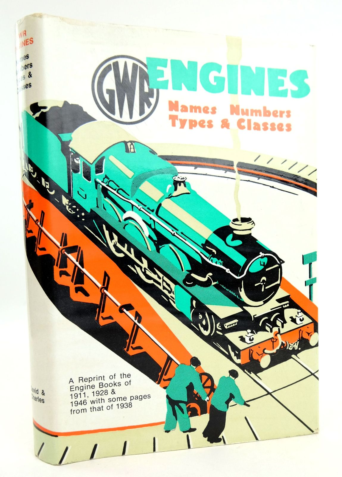 Photo of GWR ENGINES NAMES, NUMBERS, TYPES AND CLASSES published by David & Charles (STOCK CODE: 1819062)  for sale by Stella & Rose's Books