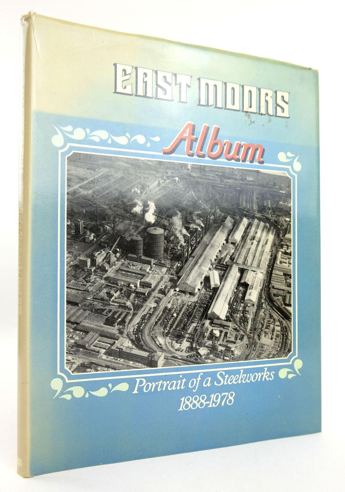 Photo of EAST MOORS ALBUM PORTRAIT OF A STEEL WORKS 1888-1978