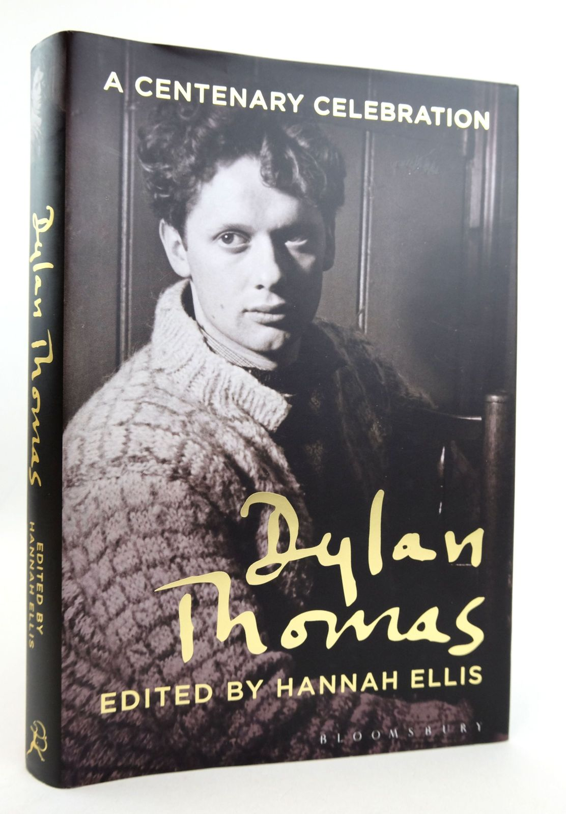 Photo of DYLAN THOMAS: A CENTENARY CELEBRATION written by Ellis, Hannah published by Bloomsbury (STOCK CODE: 1819066)  for sale by Stella & Rose's Books