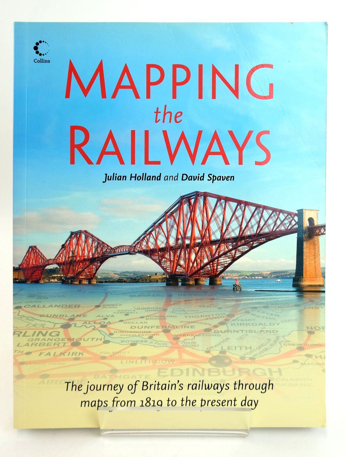 Photo of MAPPING THE RAILWAYS written by Holland, Julian Spaven, David published by Collins (STOCK CODE: 1819073)  for sale by Stella & Rose's Books